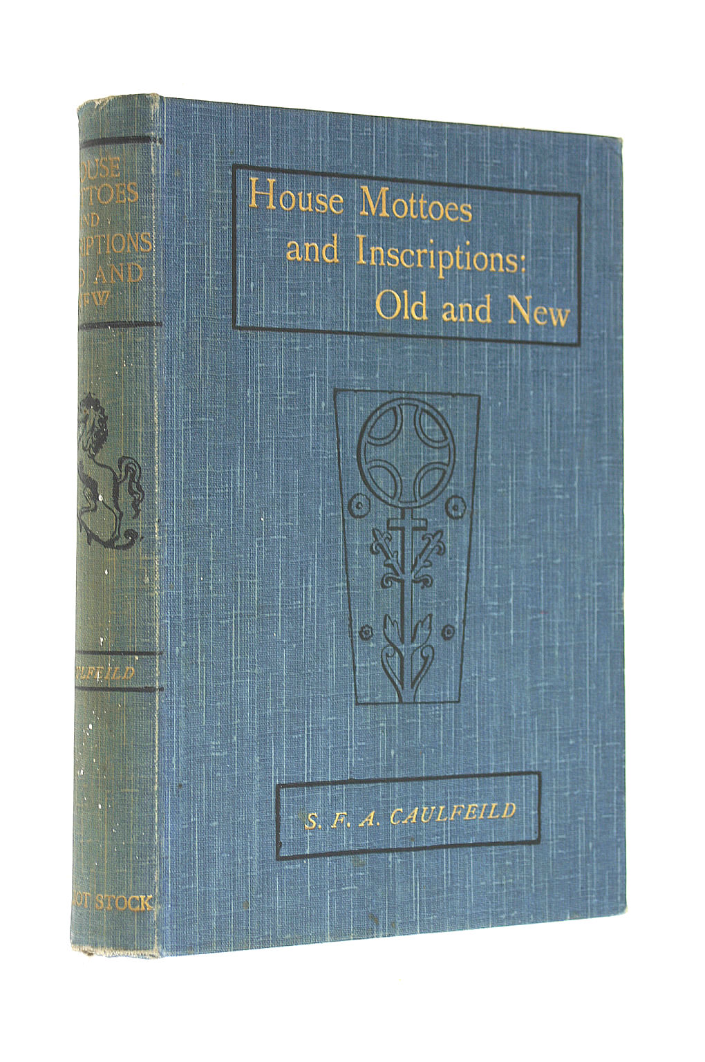 Image for House Mottoes and Inscriptions: old and new. With illustrations