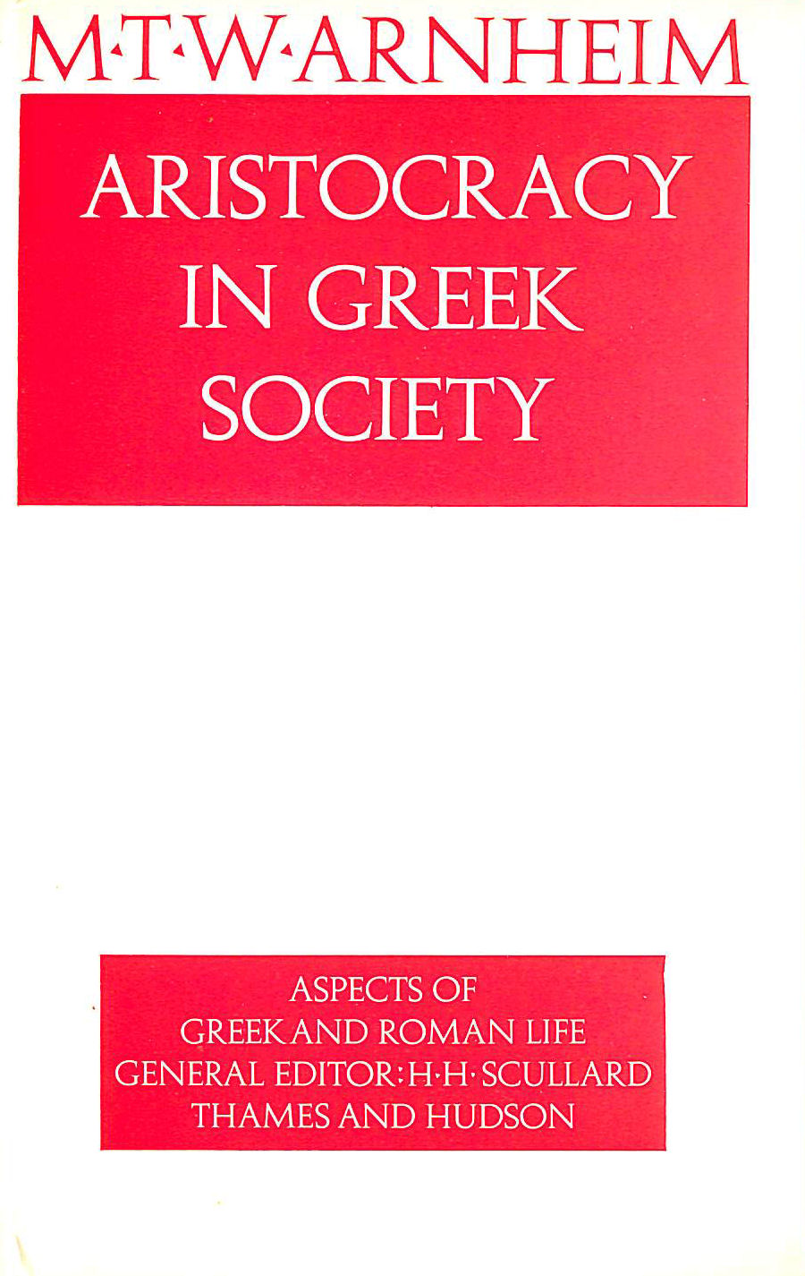 Image for Aristocracy in Greek Society (Aspects of Greek and Roman Life)