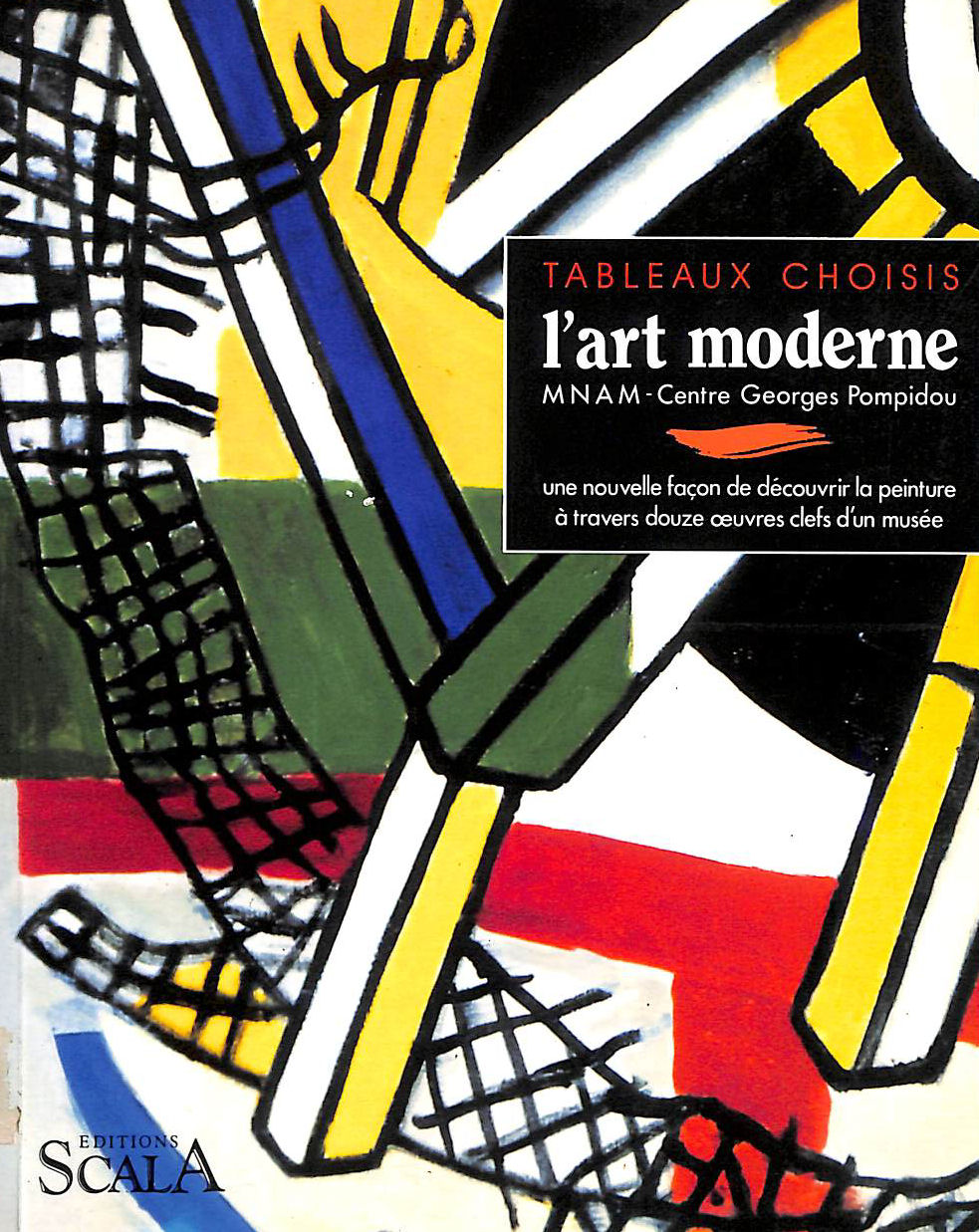 Image for Lart moderne: MNAM  Centre Georges Pompidou (Tableaux choisis)