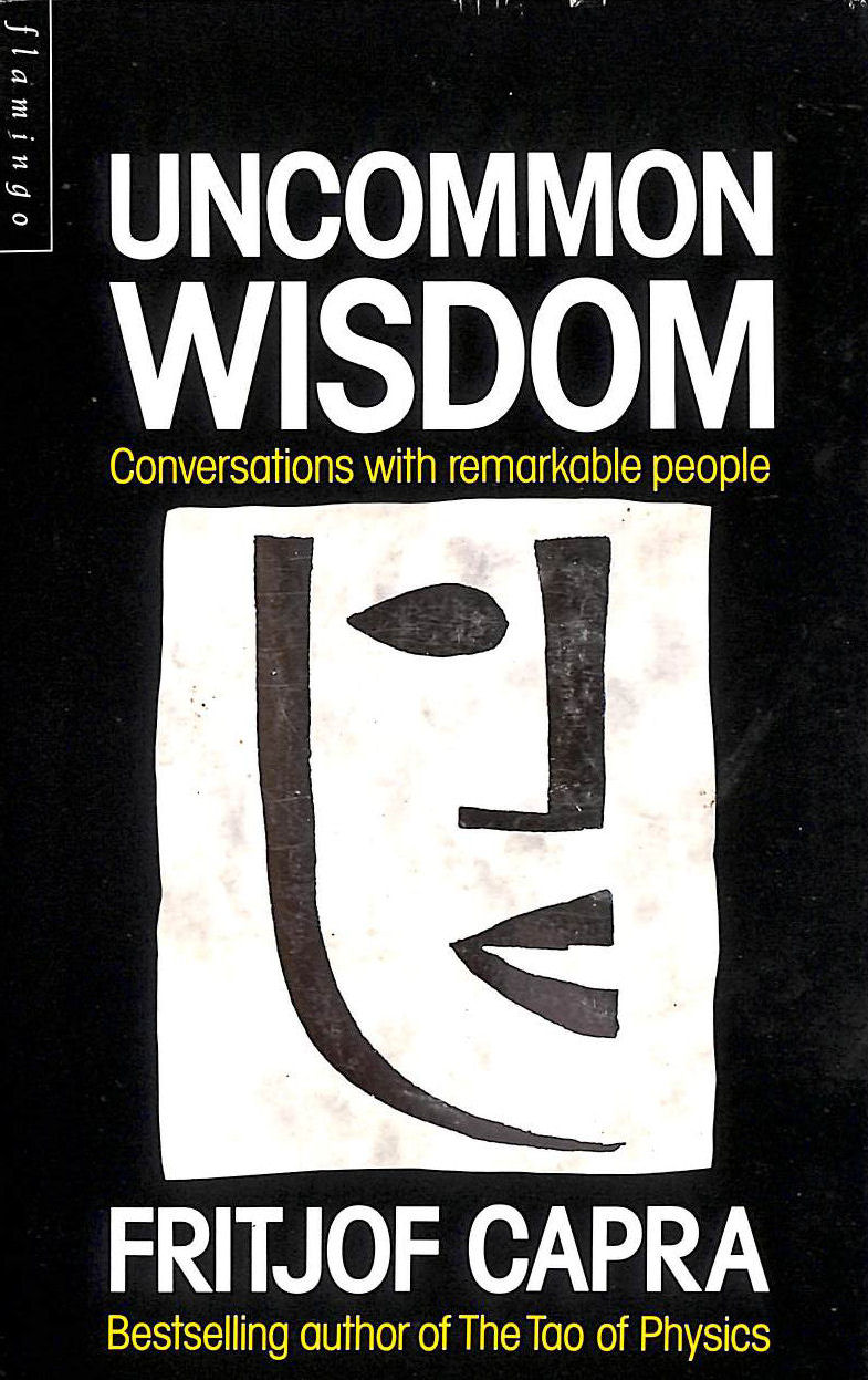 Image for Uncommon Wisdom: Conversations with Remarkable People