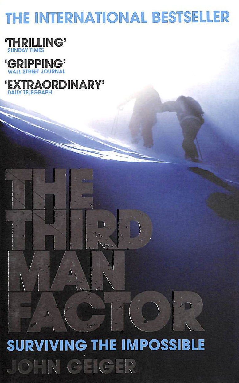 Image for The Third Man Factor: Surviving the Impossible