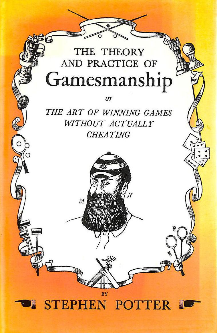 Image for Theory and Practice of Gamesmanship or the Art of WinniGg games Without Actually Cheating
