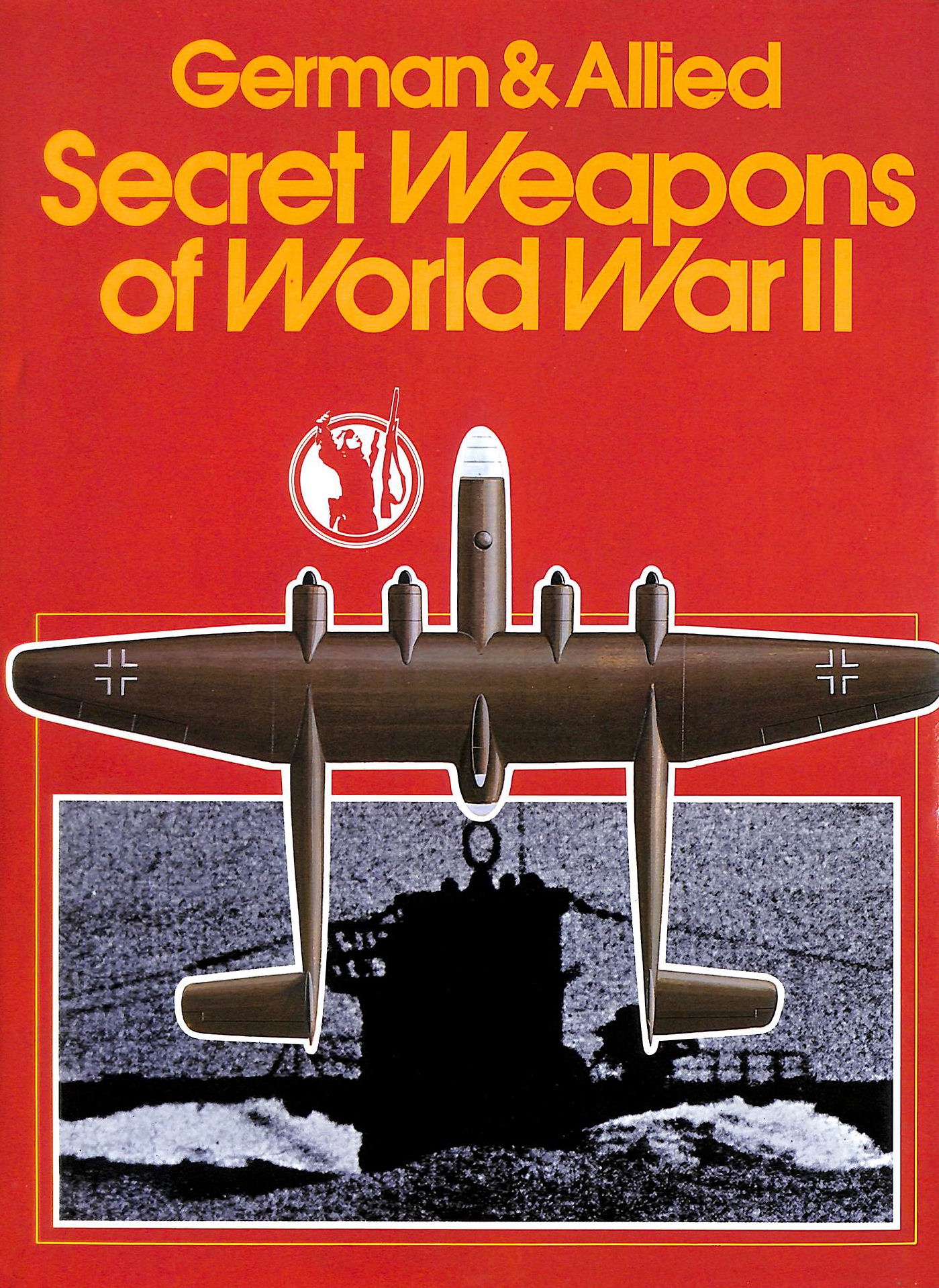 Image for German and Allied Secret Weapons of World War II