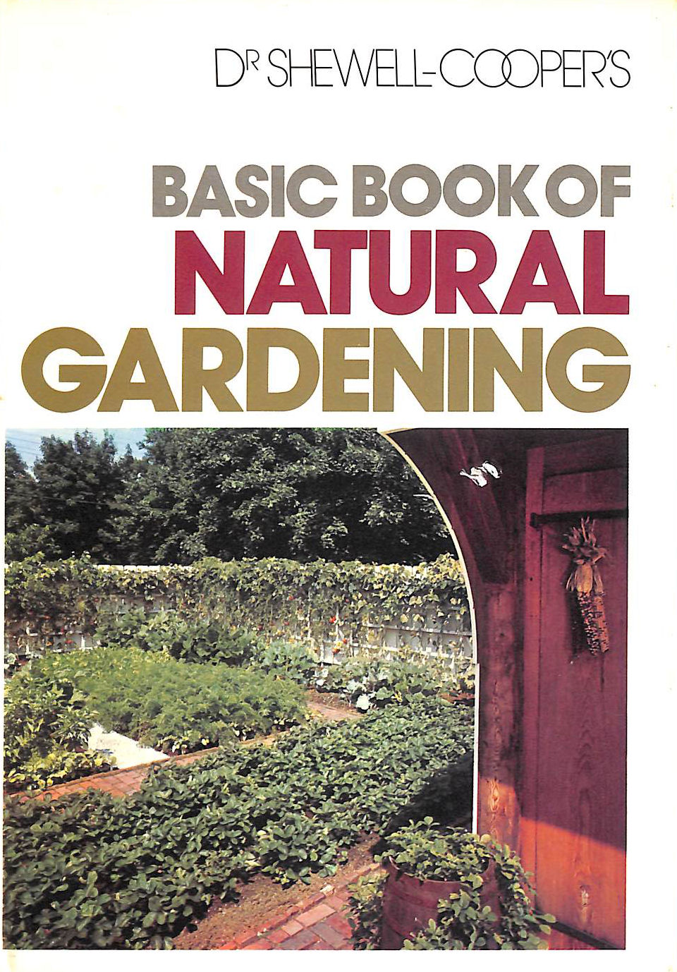 Image for Basic Book of Natural Gardening