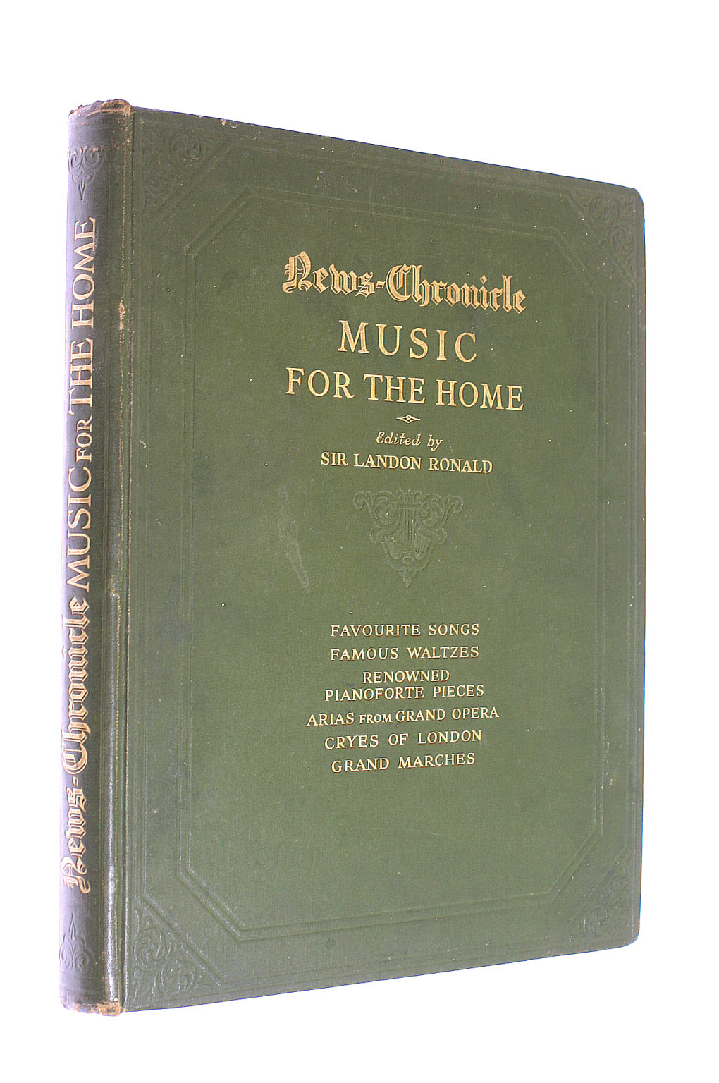 Image for Music For the Home. Favourite Songs. Famous Waltzes. Renowned Pianoforte Pieces. Arias From Grand Opera. Cryes of London. Grand Marches