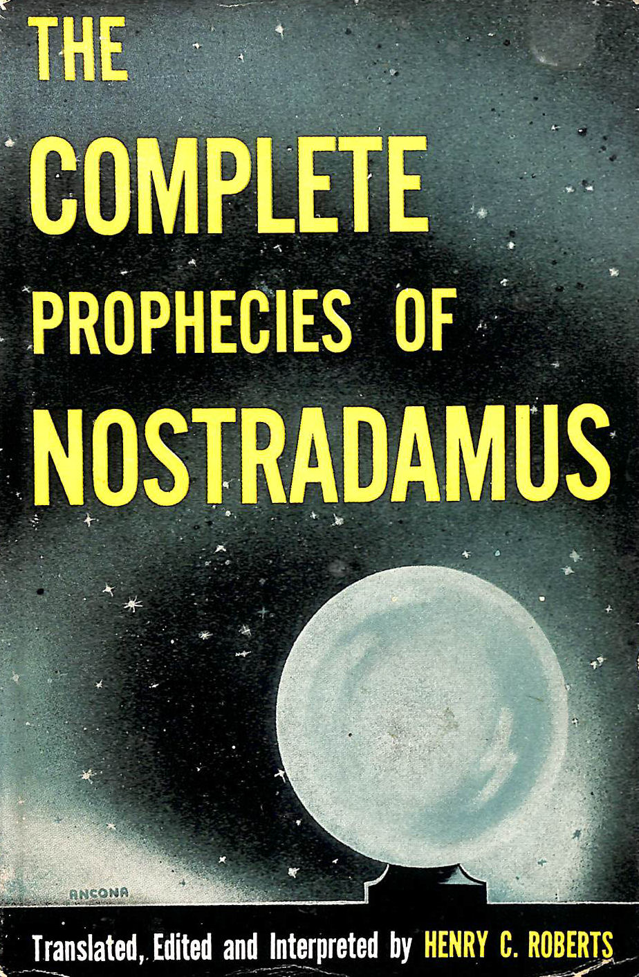 Image for The Complete Prophecies of Nostradamus.