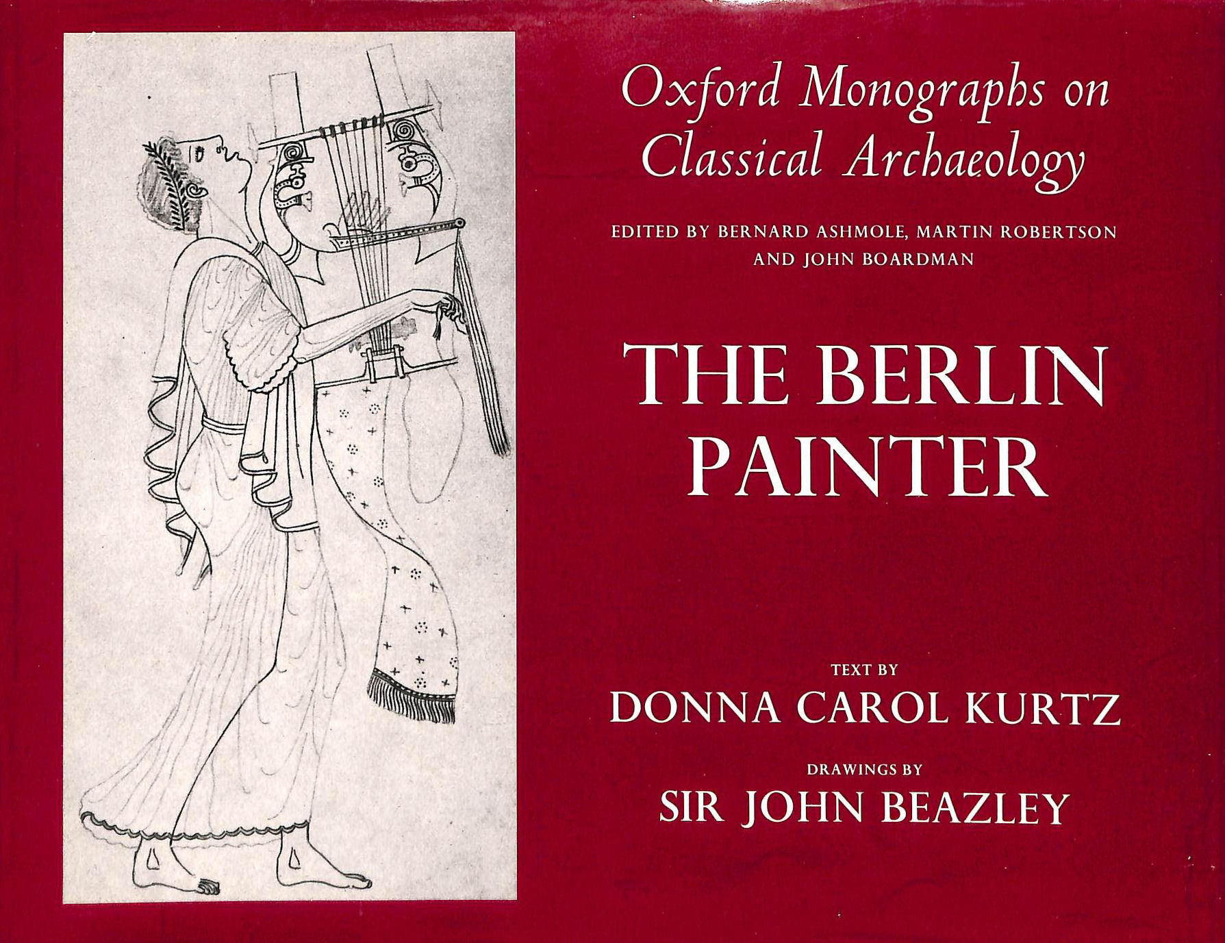 Image for The Berlin Painter (Oxford Monographs on Classical Archaeology)