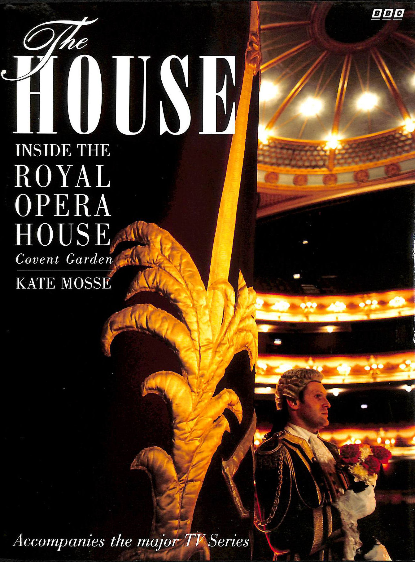 Image for The House: Inside the Royal Opera House, Covent Garden