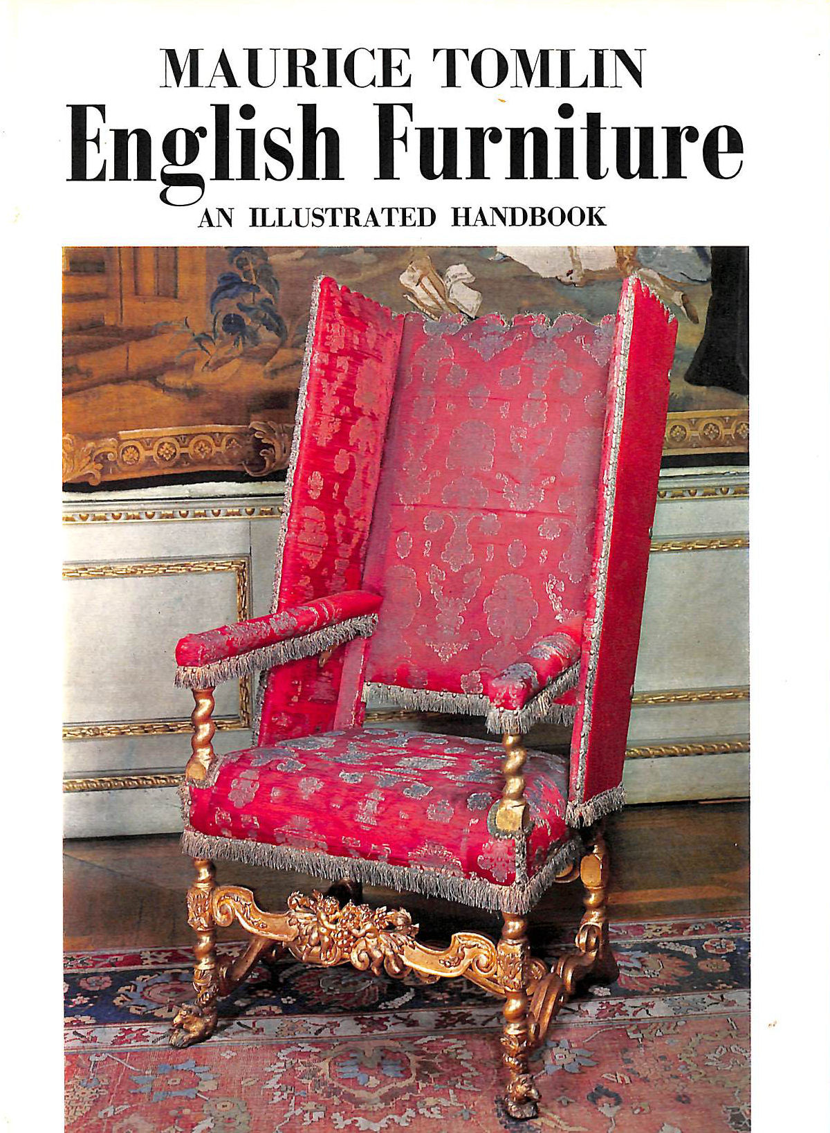 Image for English Furniture : an Illustrated Handbook.