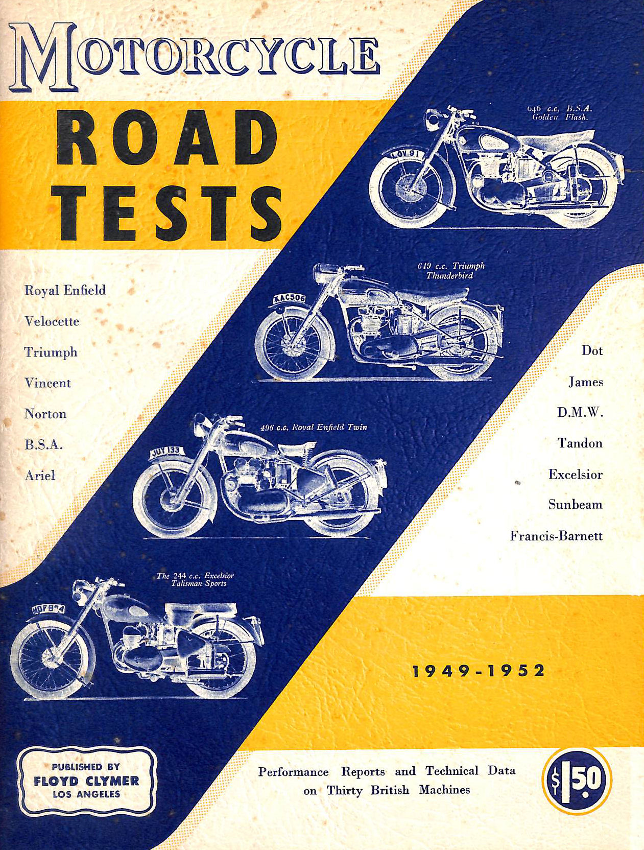 Image for The Motor Cycle Road Tests 1949-1952