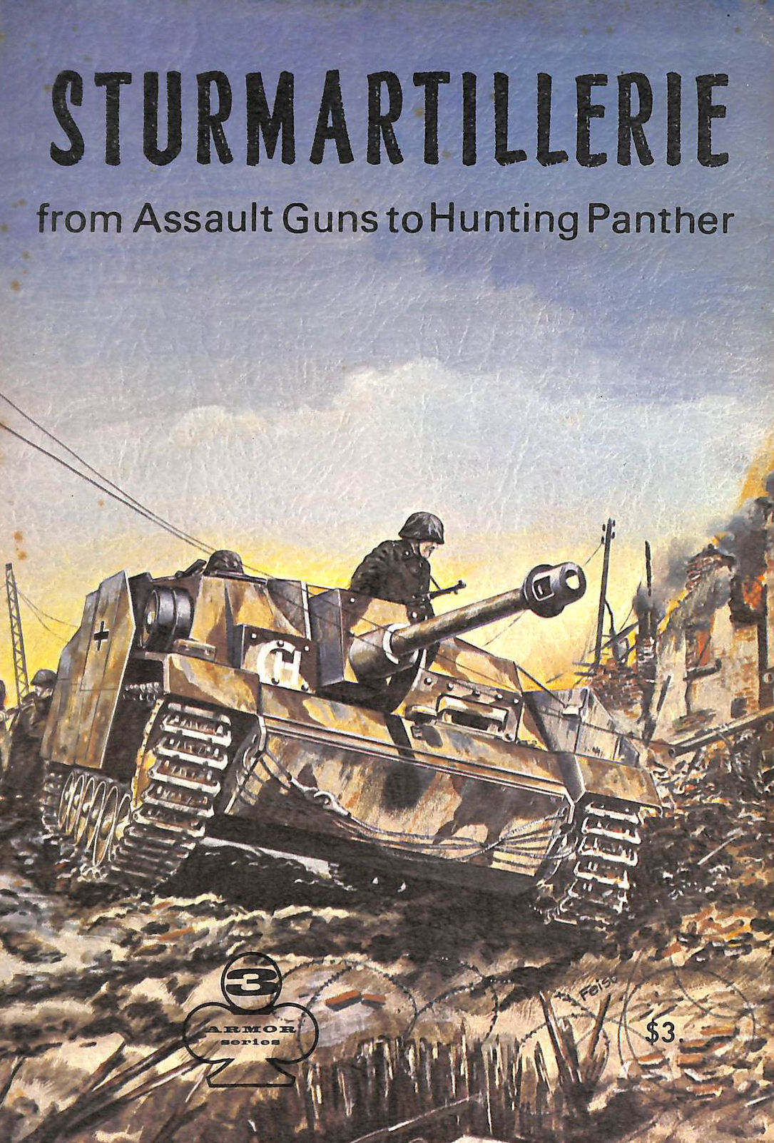 Image for Sturmartillerie Part 1: From Assault Guns to Hunting Panther - Armor Series 3