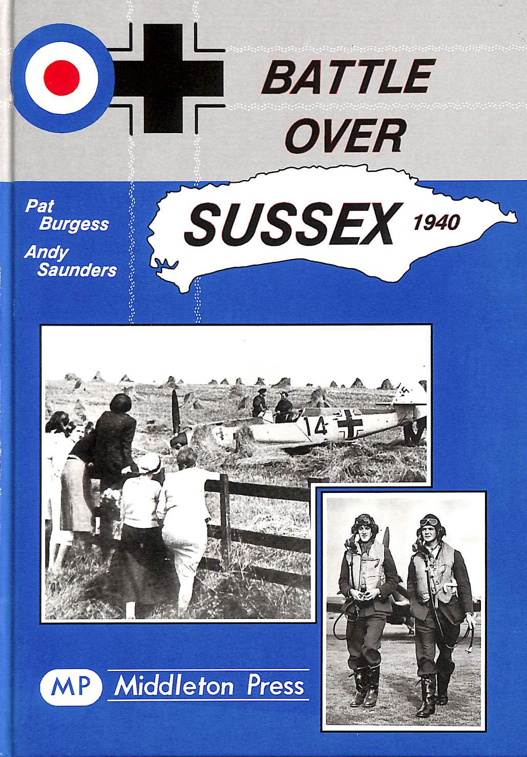Image for Battle Over Sussex, 1940 (Military Books)