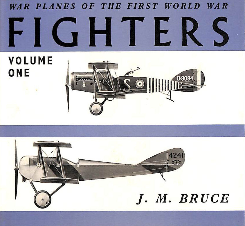 Image for Warplanes of the First World War: Fighters. Volume 1 Great Britain