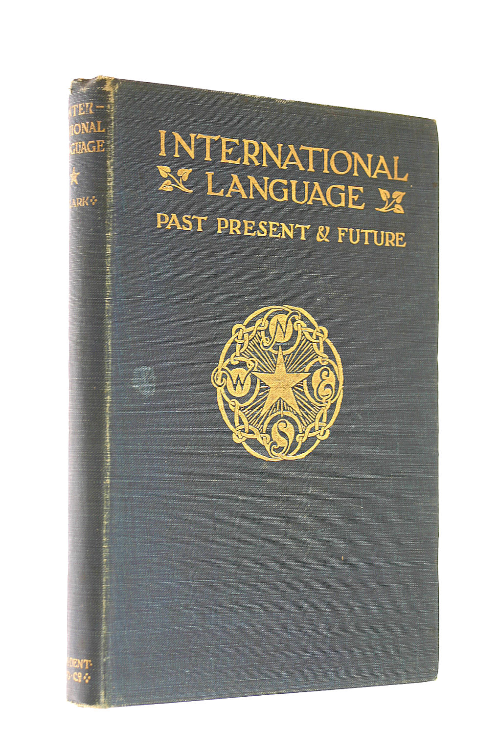 Image for International Language, Past, Present and Future With Specimens of Esperanto and Grammar