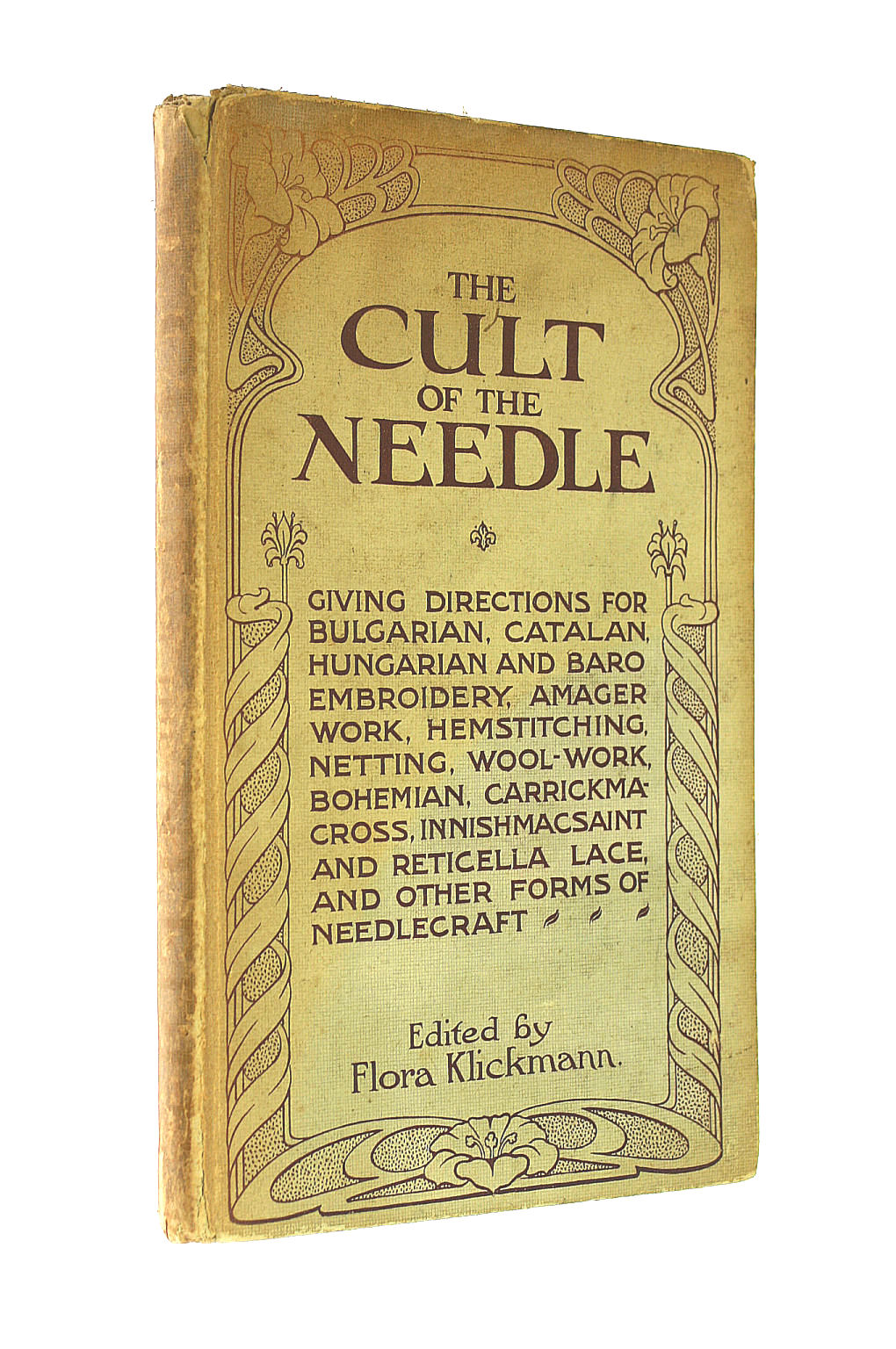 Image for The Cult of the Needle. Edited by F. Klickmann. With illustrations