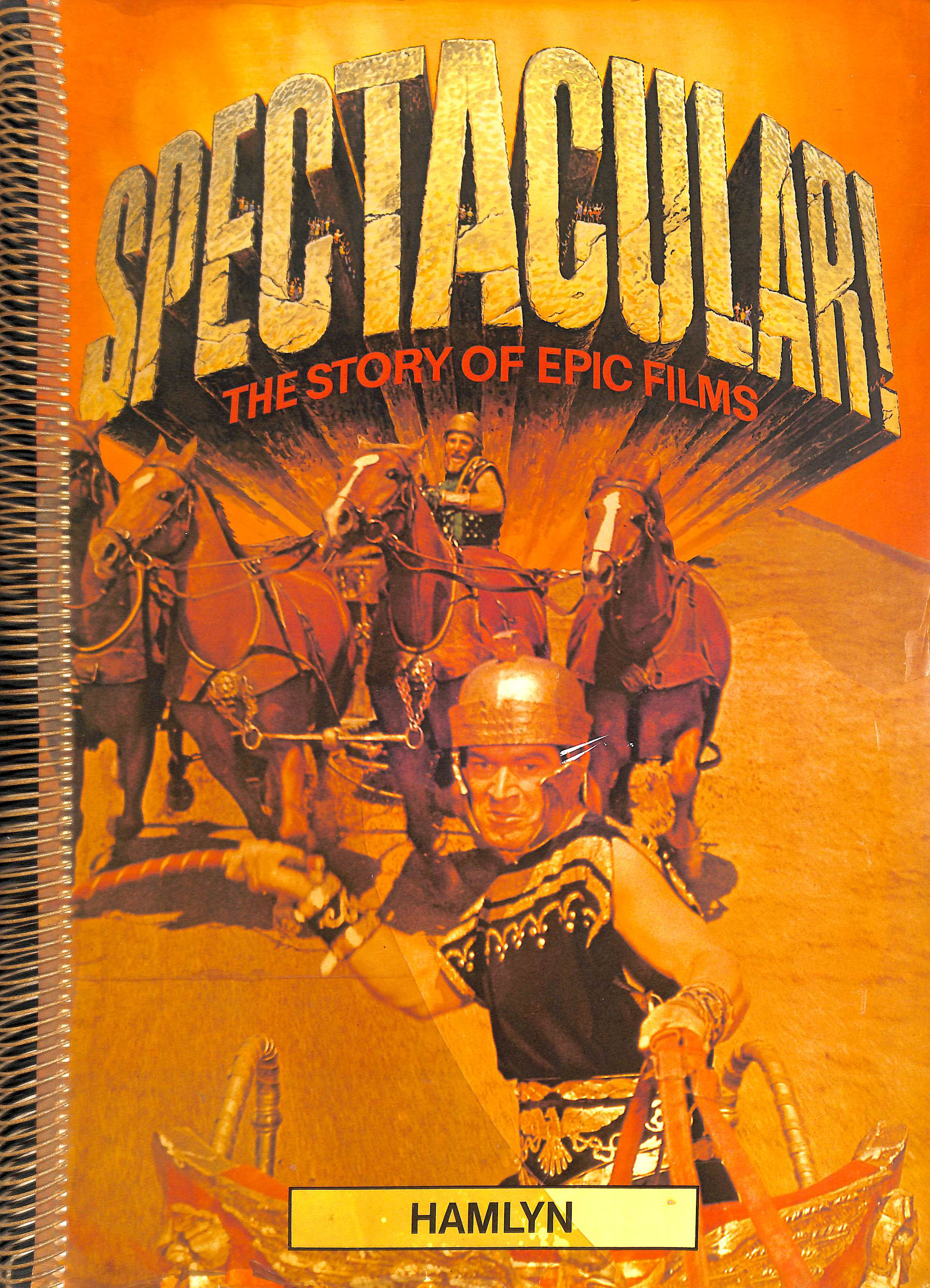 Image for Spectacular: The Story of Epic Films