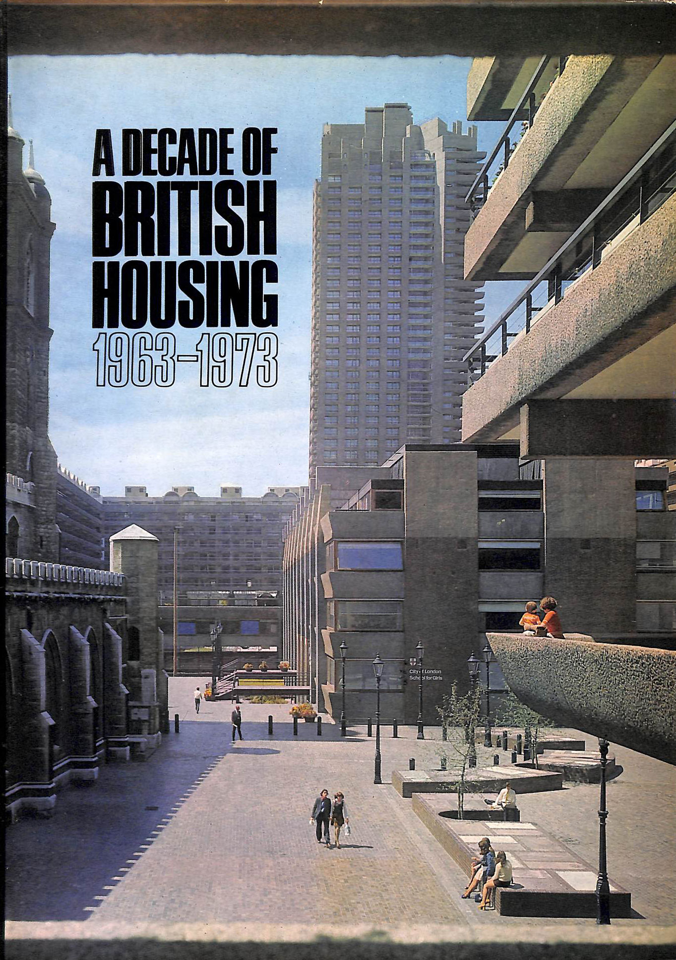 Image for Decade of British Housing, 1963-73