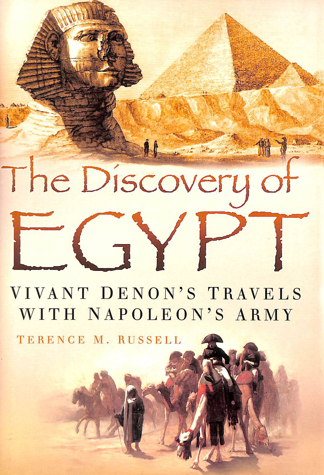 Image for The Discovery of Egypt: Vivant Denon's Travels With Napoleon's Army