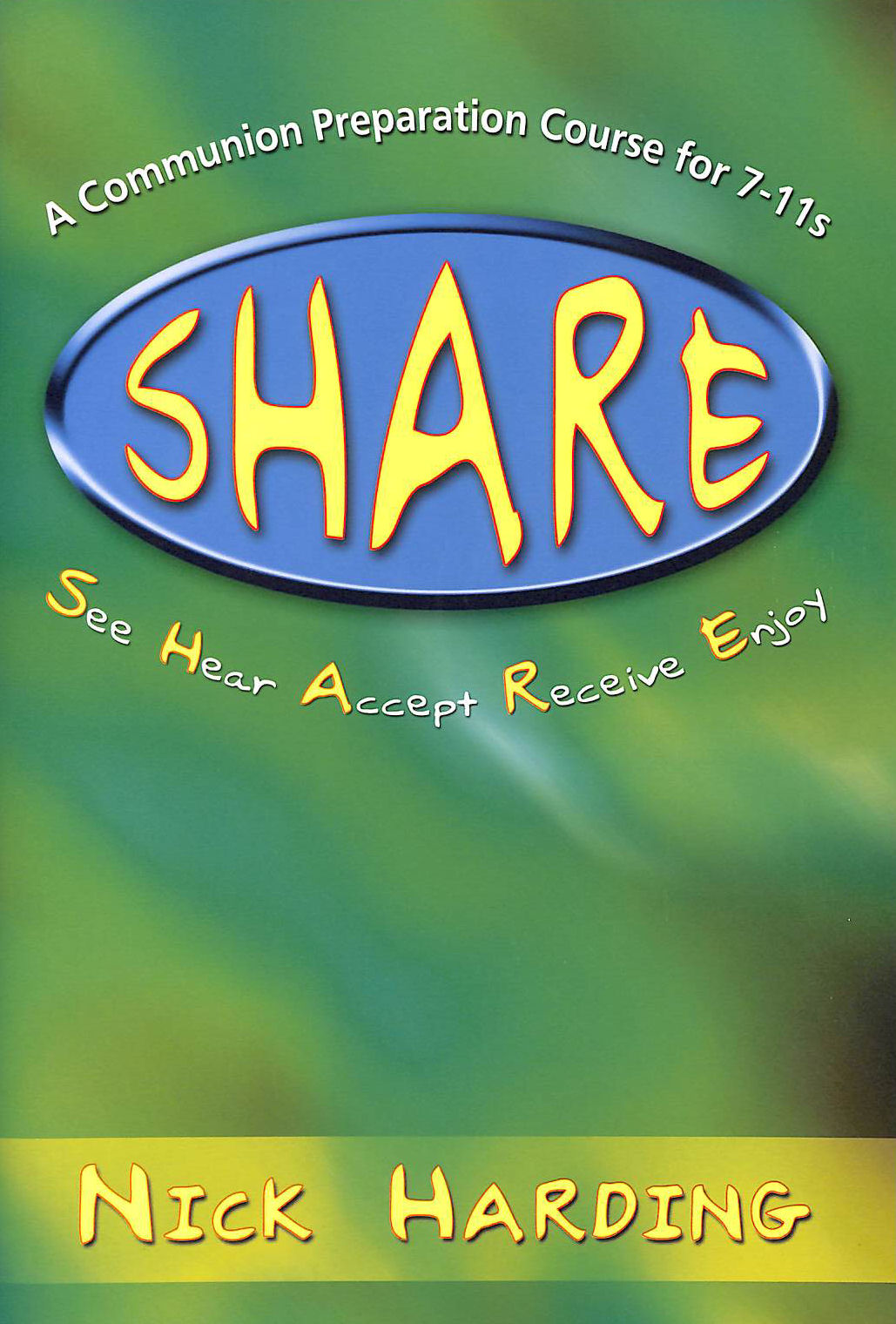 Image for Share: A Communion Preparation Course for 7-11s