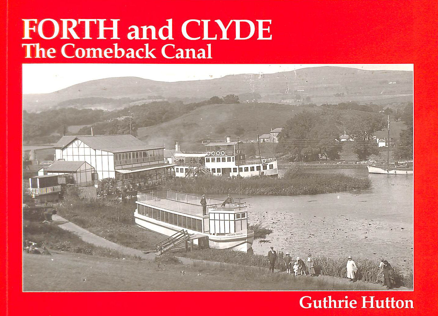 Image for The Forth and Clyde, the Comeback Canal