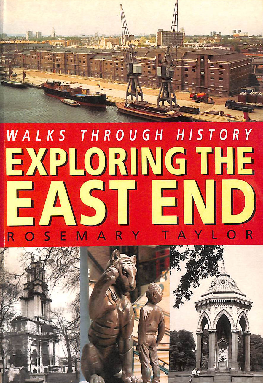 Image for Walks Through History: Exploring the East End