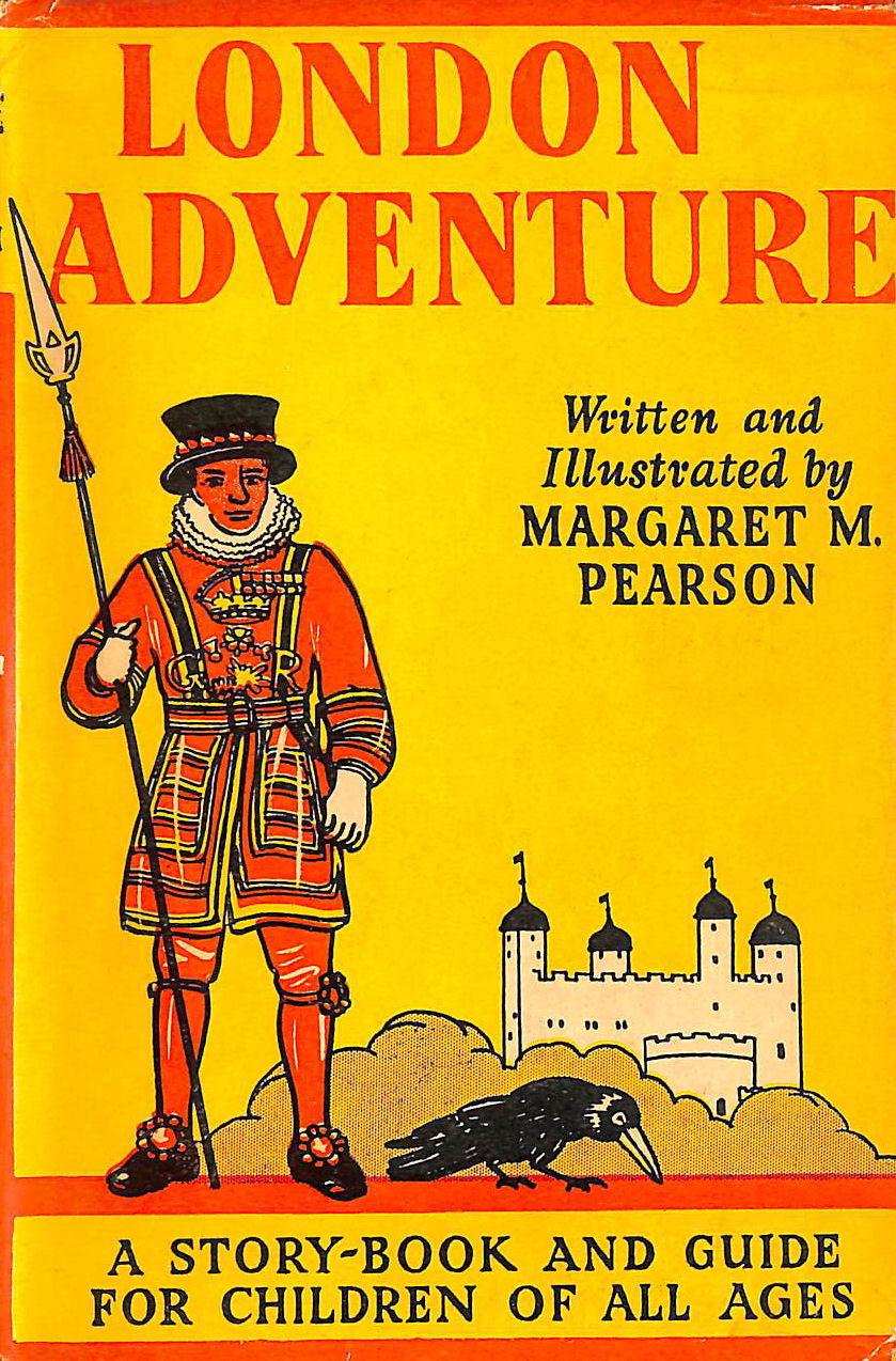 Image for London Adventure - a Story-Book and Guide for Children of all Ages