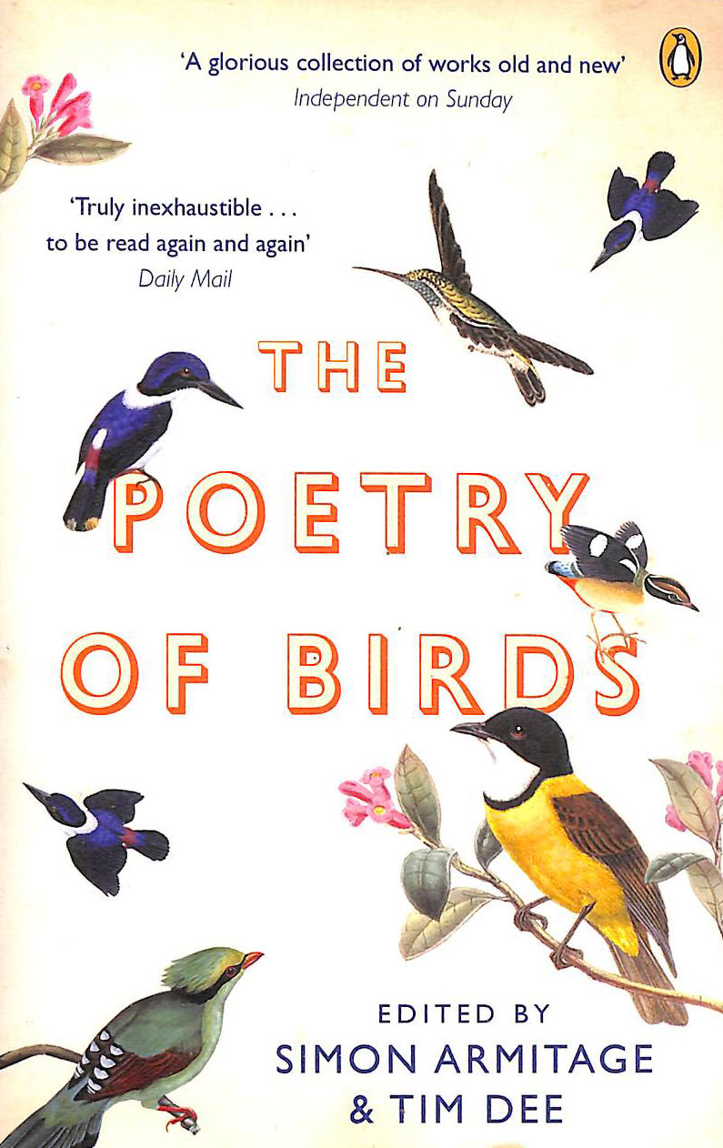 Image for The Poetry of Birds: edited by Simon Armitage and Tim Dee