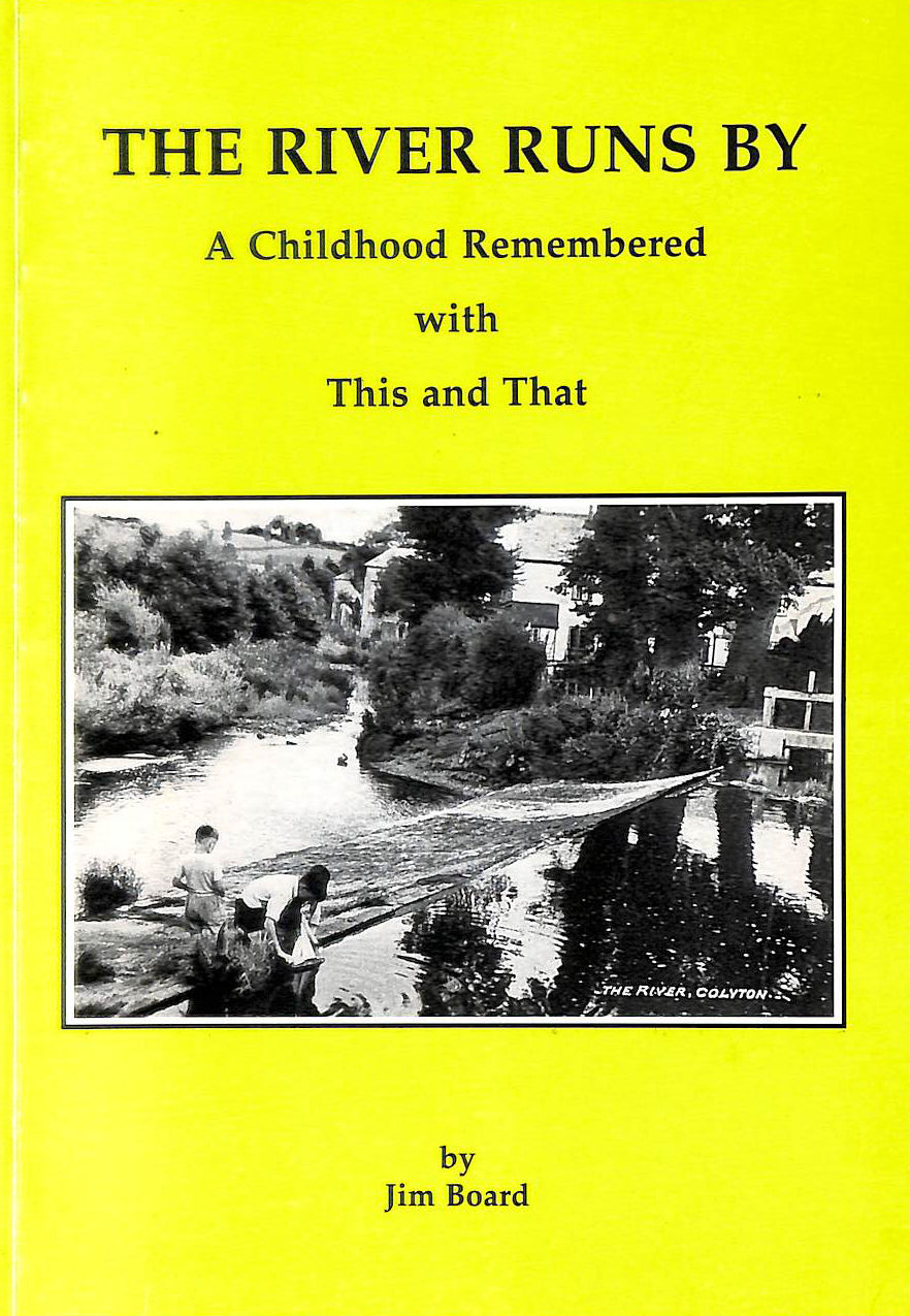 Image for The River Runs By: A Childhood Remembered With This And That