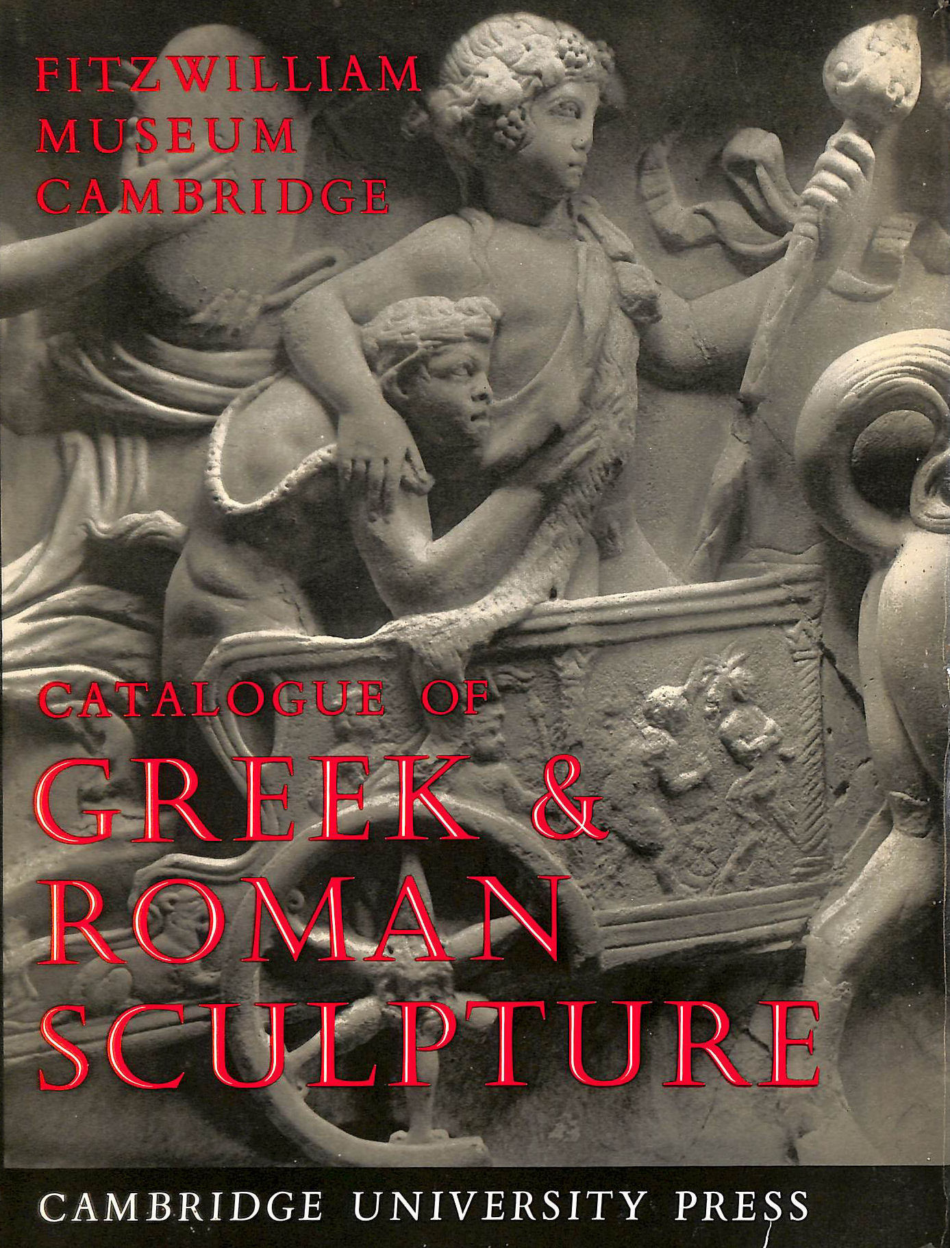 Image for Catalogue of Greek and Roman Sculpture in the Fitzwilliam Museum