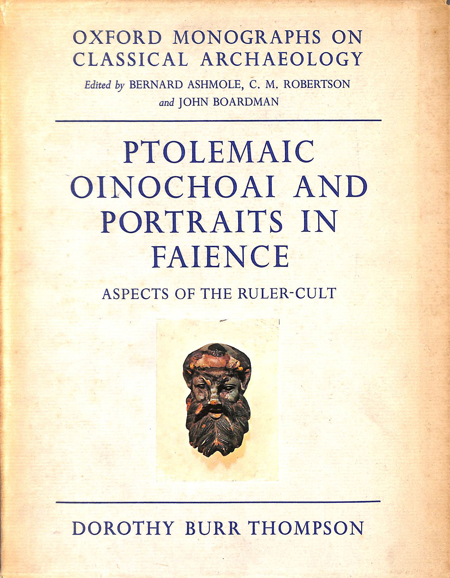 Image for Ptolemaic Oionochoai And Portraits In Faience. Aspects Of The Ruler-Cult.