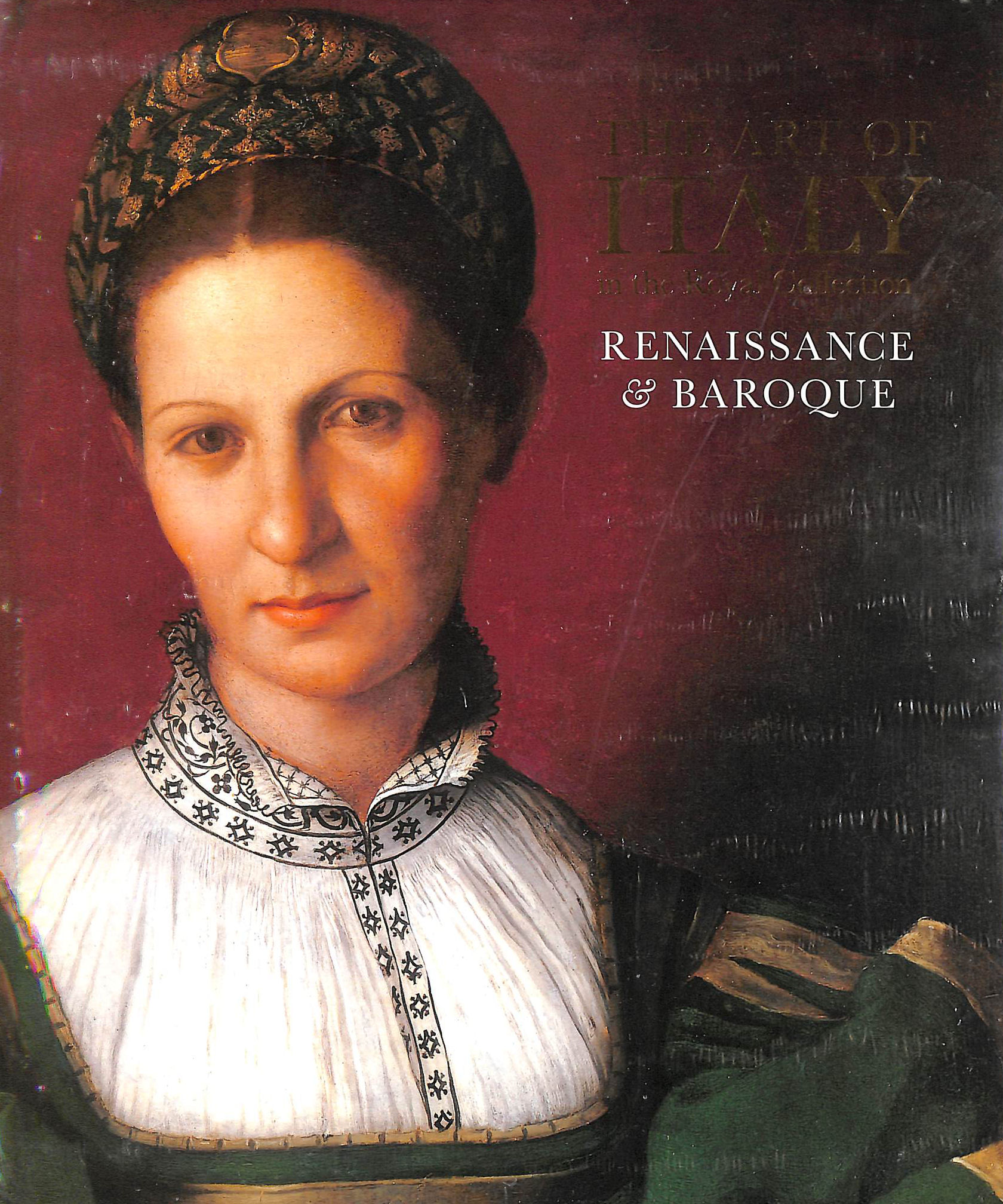 Image for The Art of Italy: in the Royal Collection: Renaissance and Baroque