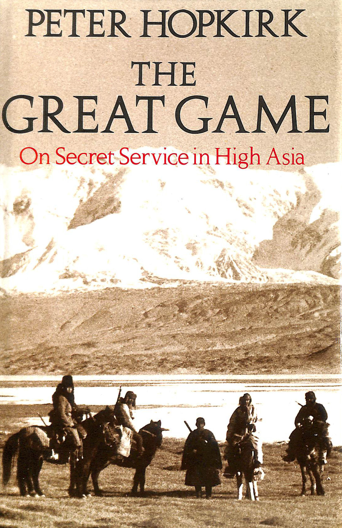 Image for The Great Game: On Secret Service in High Asia