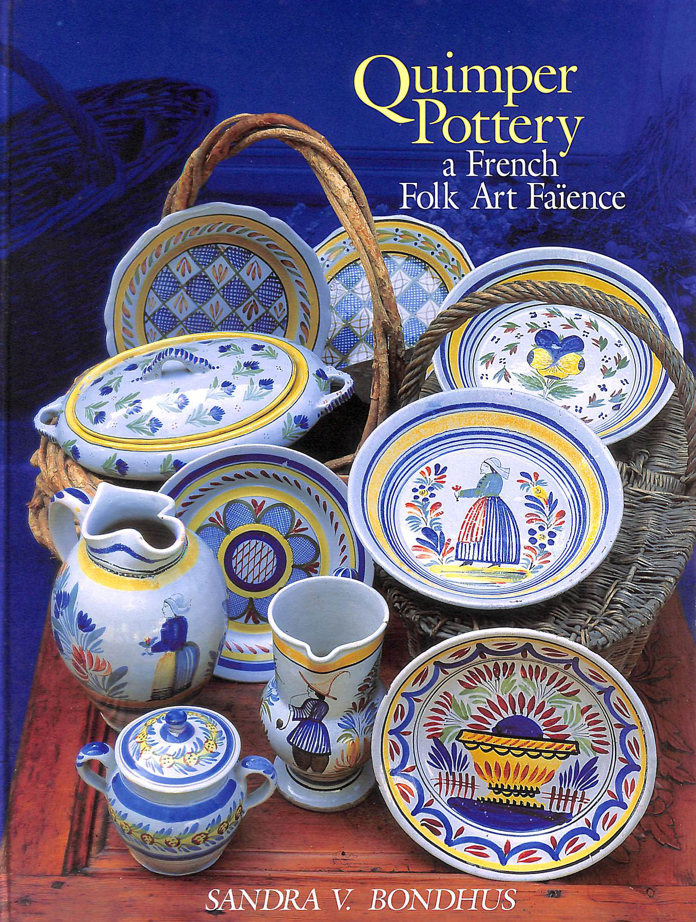 Image for Quimper Pottery: A French Folk Art Faience