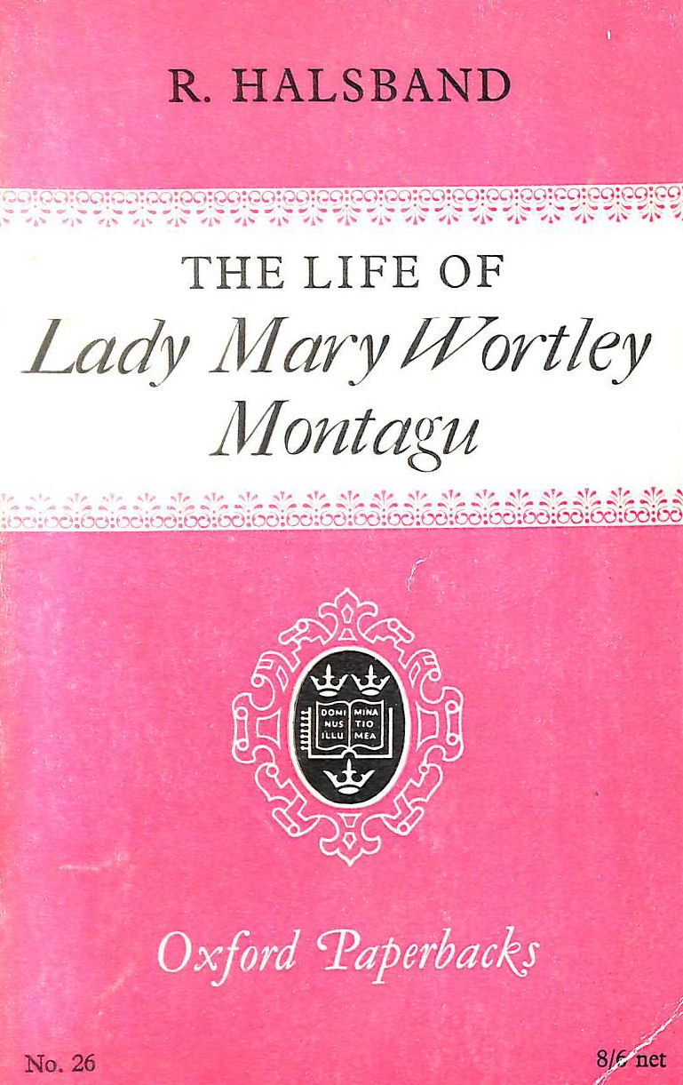 Image for The Life of Lady Mary Wortley Montague