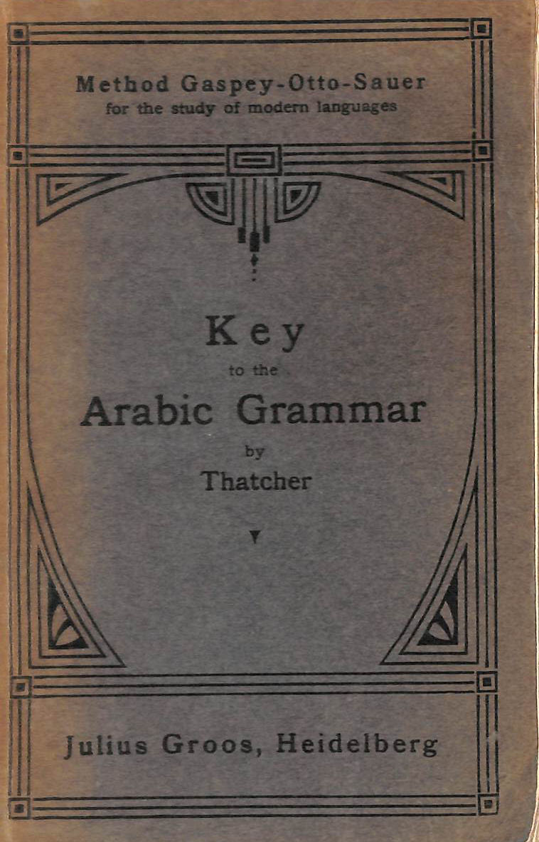 Image for Key to the Arabic Grammar of the Written Language: Method Gaspey-Otto-Sauer