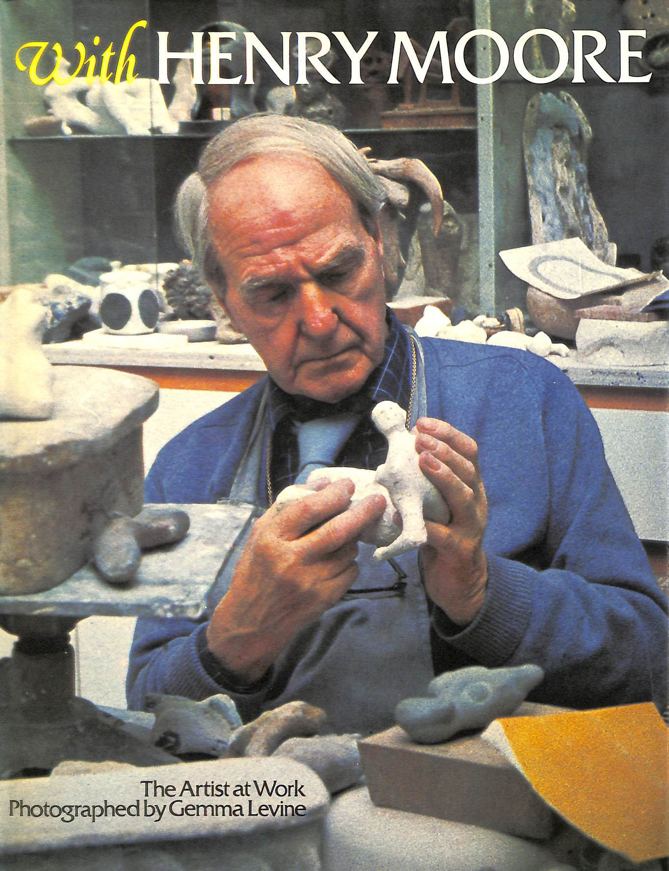 Image for With Henry Moore, the Artist at Work