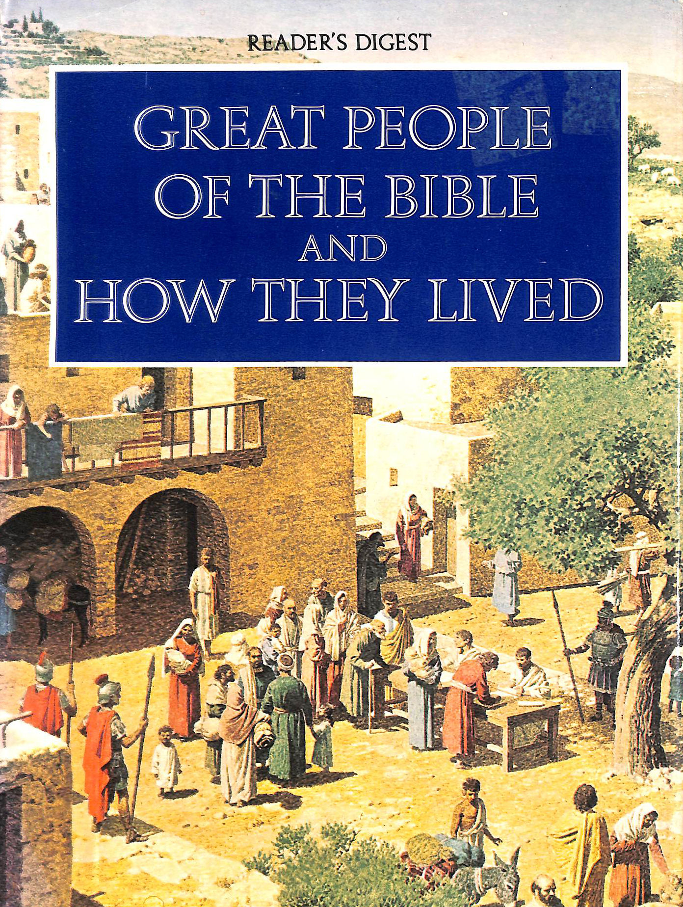 Image for Great People of the Bible and How They Lived