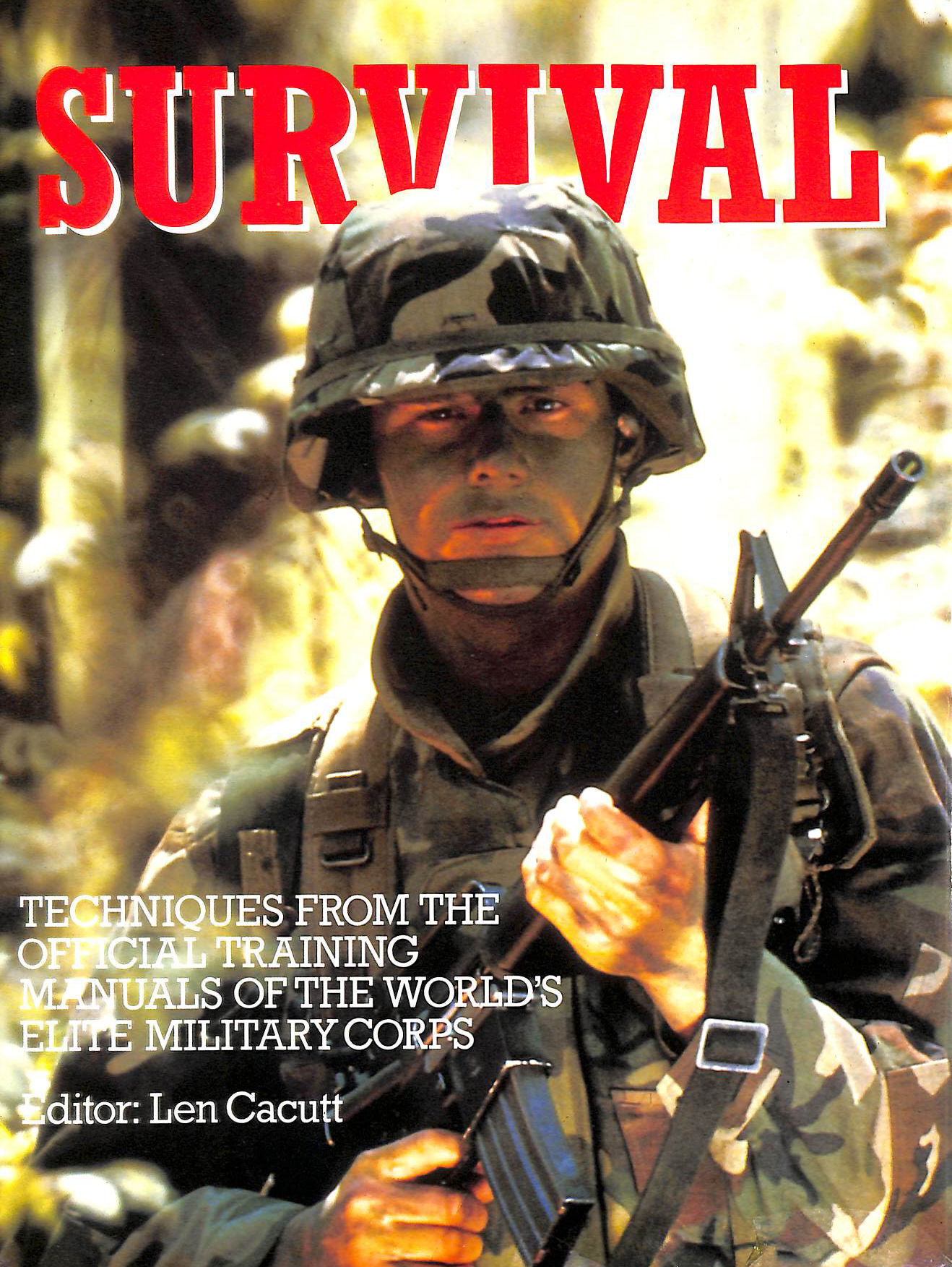 Image for Survival. Techniques From The Official Training Manuals Of The World'S Elite Military Corps