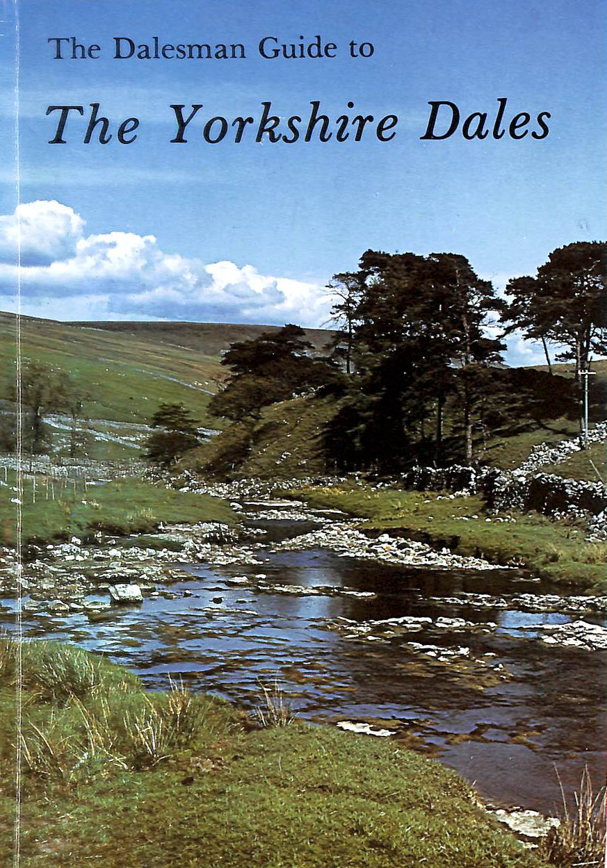 Image for A Dalesman Guide to the Yorkshire Dales