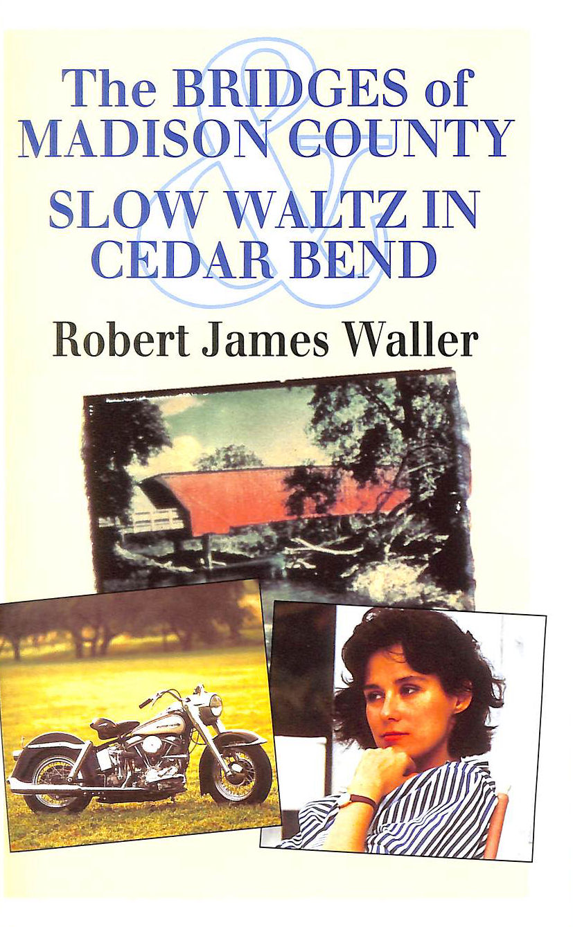 Image for Bridges of Madison County and Slow Waltz in Cedar Bend