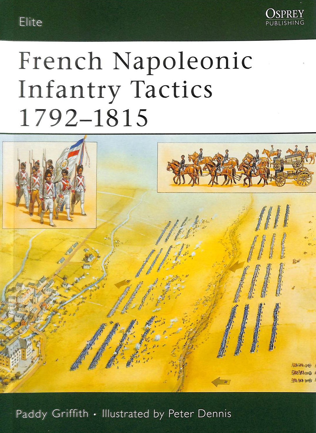 Image for French Napoleonic Infantry Tactics 1792-1815