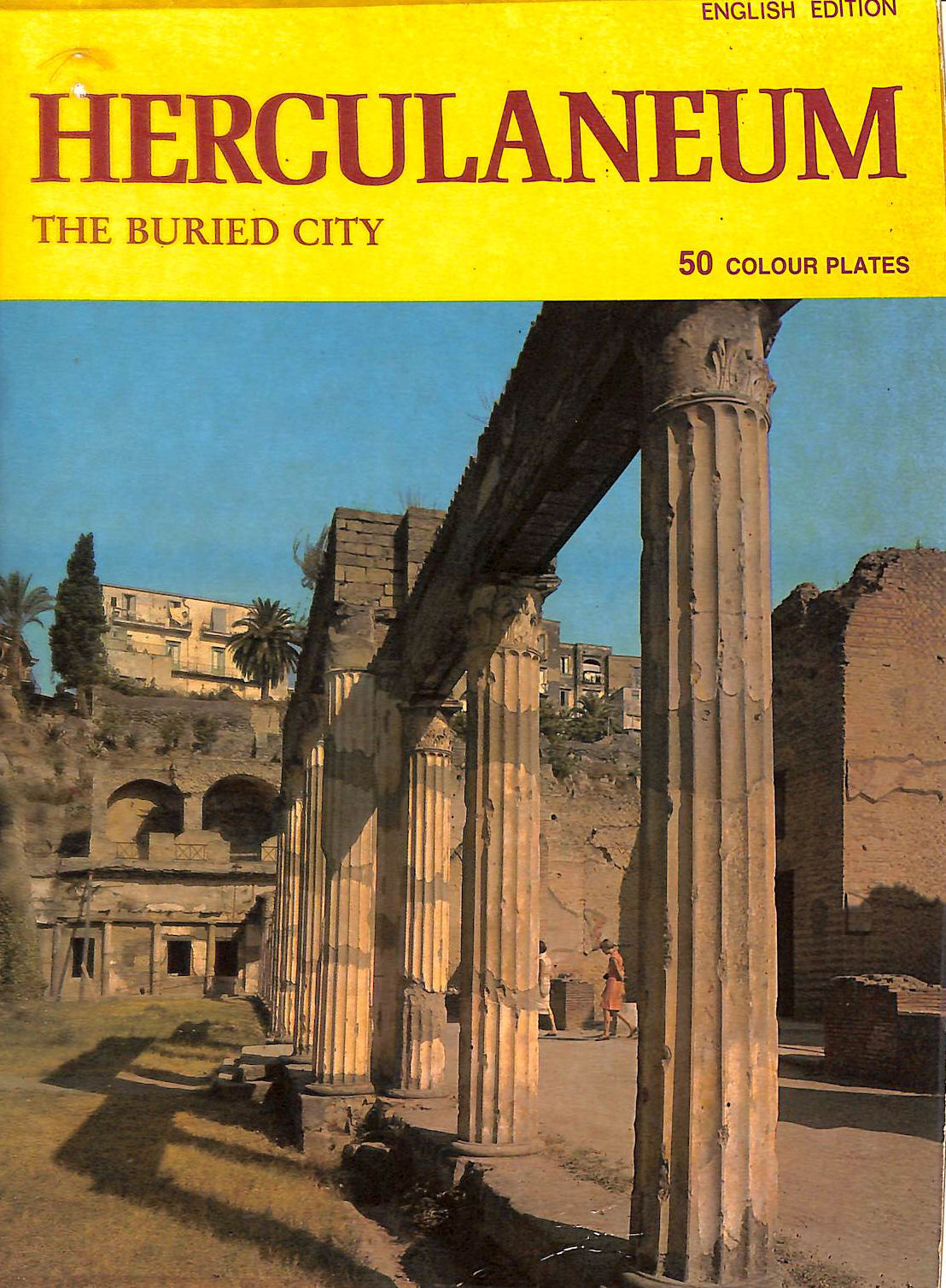 Image for Herculaneum: The Buried City