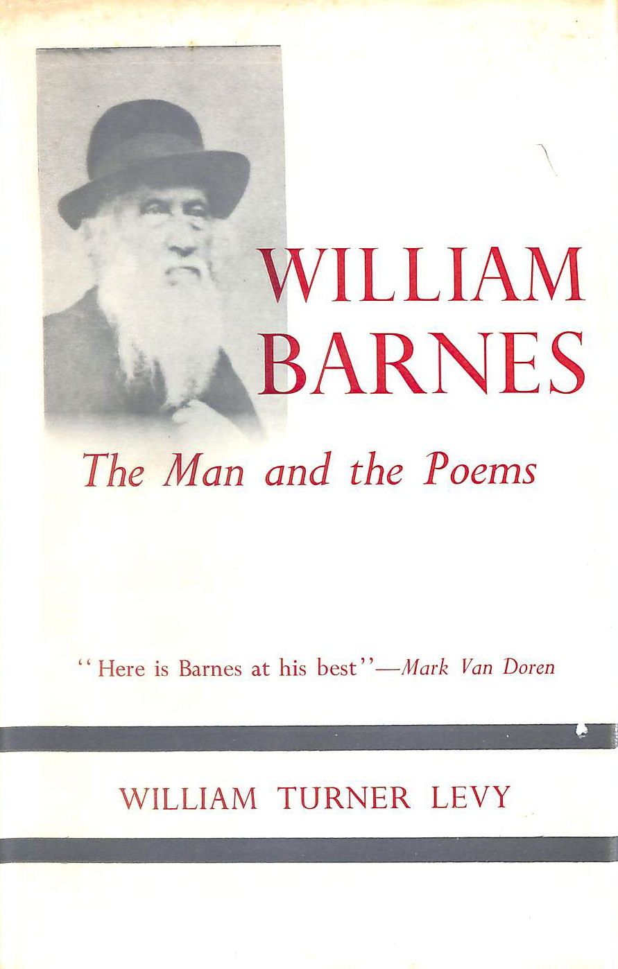 Image for William Barnes: The Man And The Poems.
