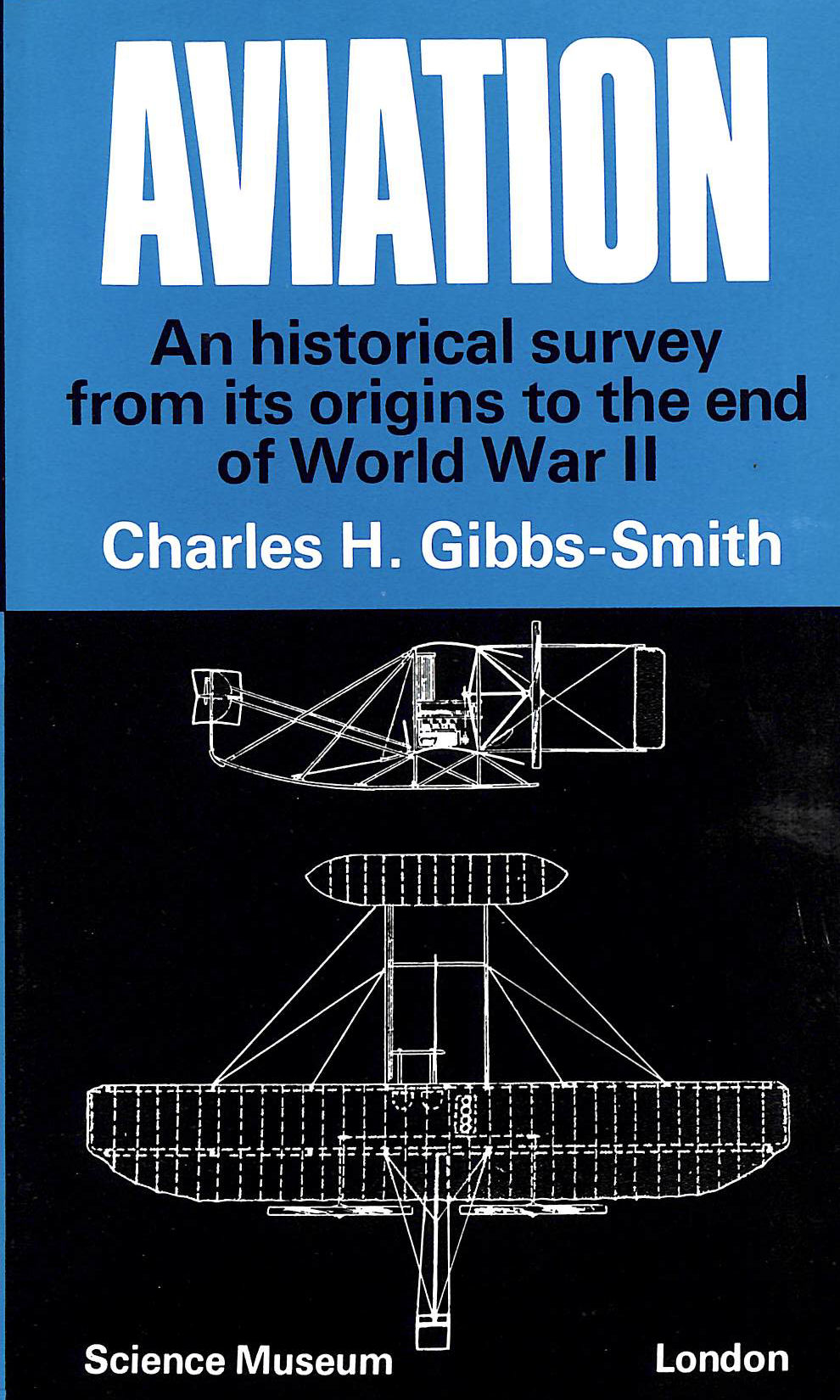 Image for Aviation: An Historical Survey from Its Origins to the End of World War II
