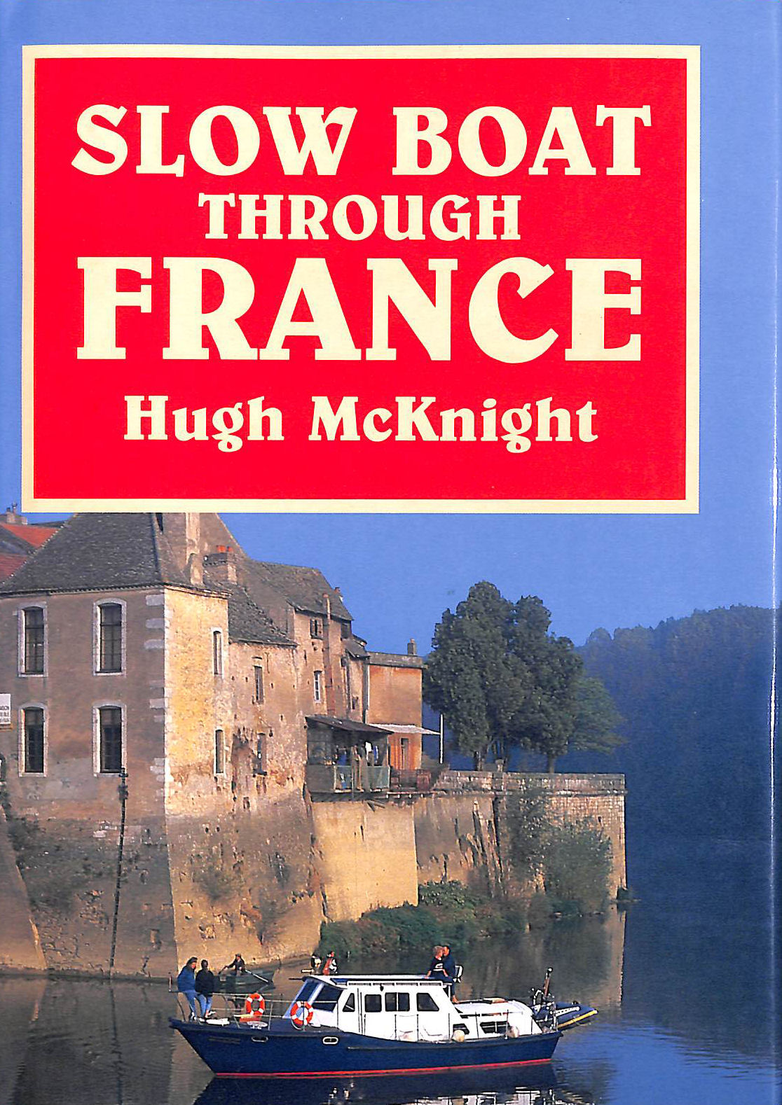 Image for Slow Boat Through France
