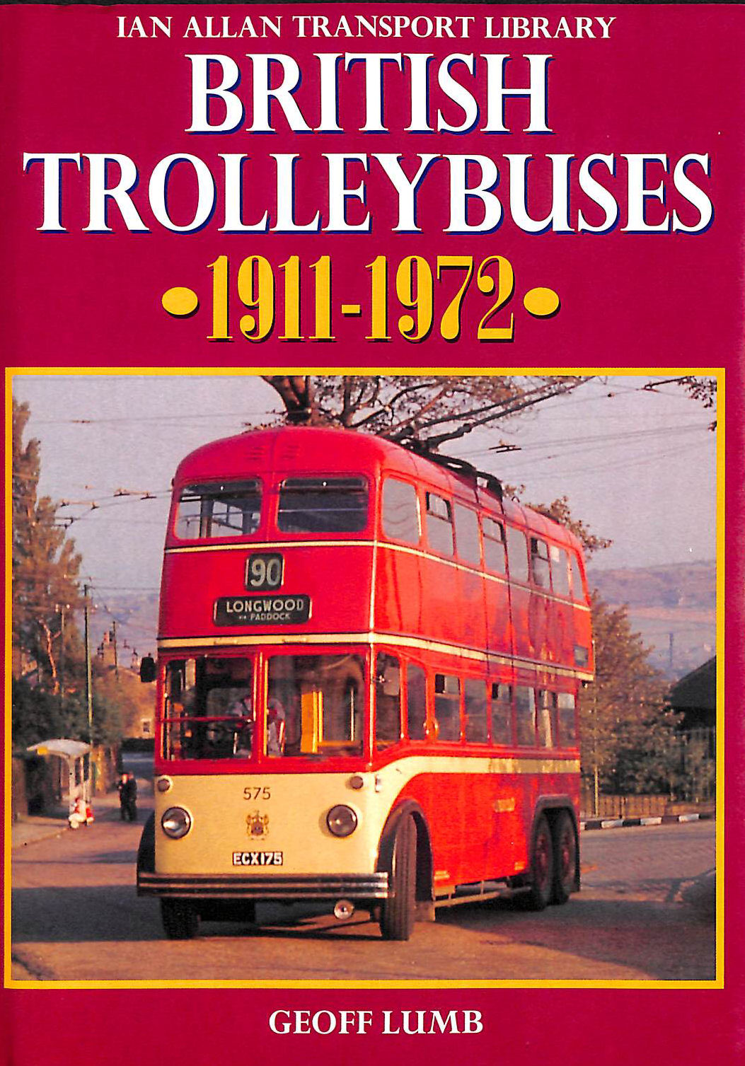 Image for British Trolleybuses, 1911-1972