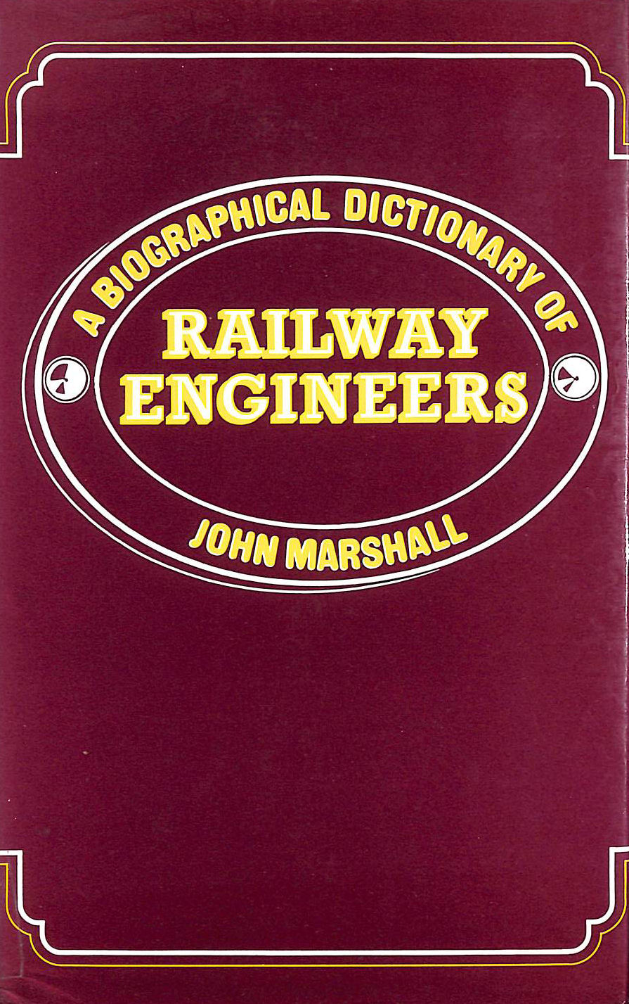 Image for Biographical Dictionary of Railway Engineers