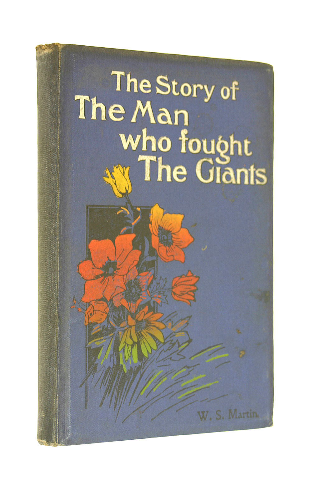 Image for The Story of the Man who fought the Giants i.e. Martin Luther