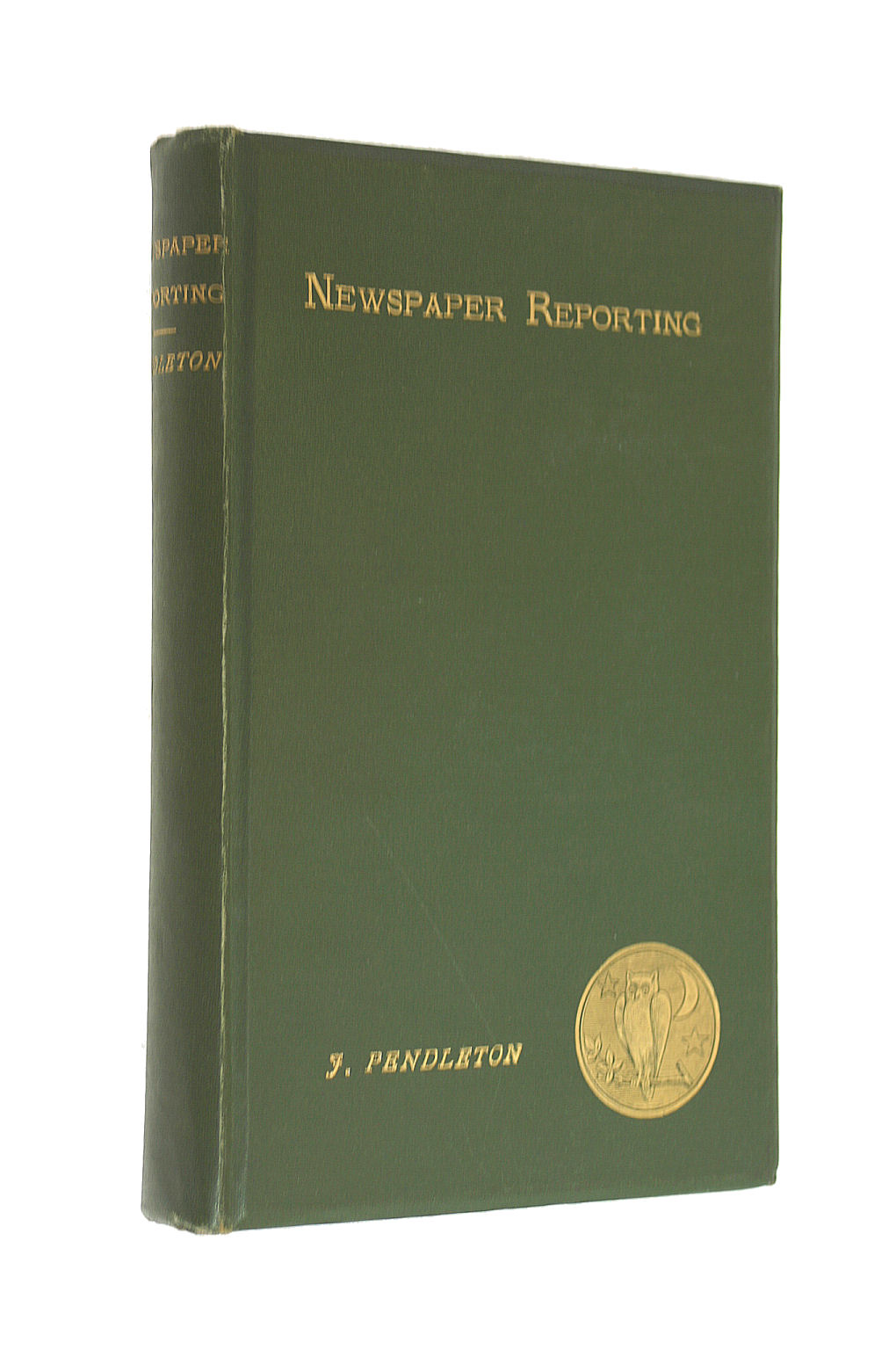 Image for Newspaper Reporting in Olden Time and to-Day (The book-lover's library)