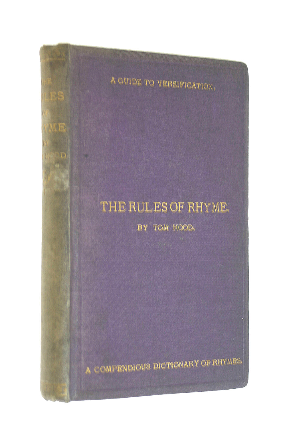 Image for The rules of rhyme: a guide to English versification